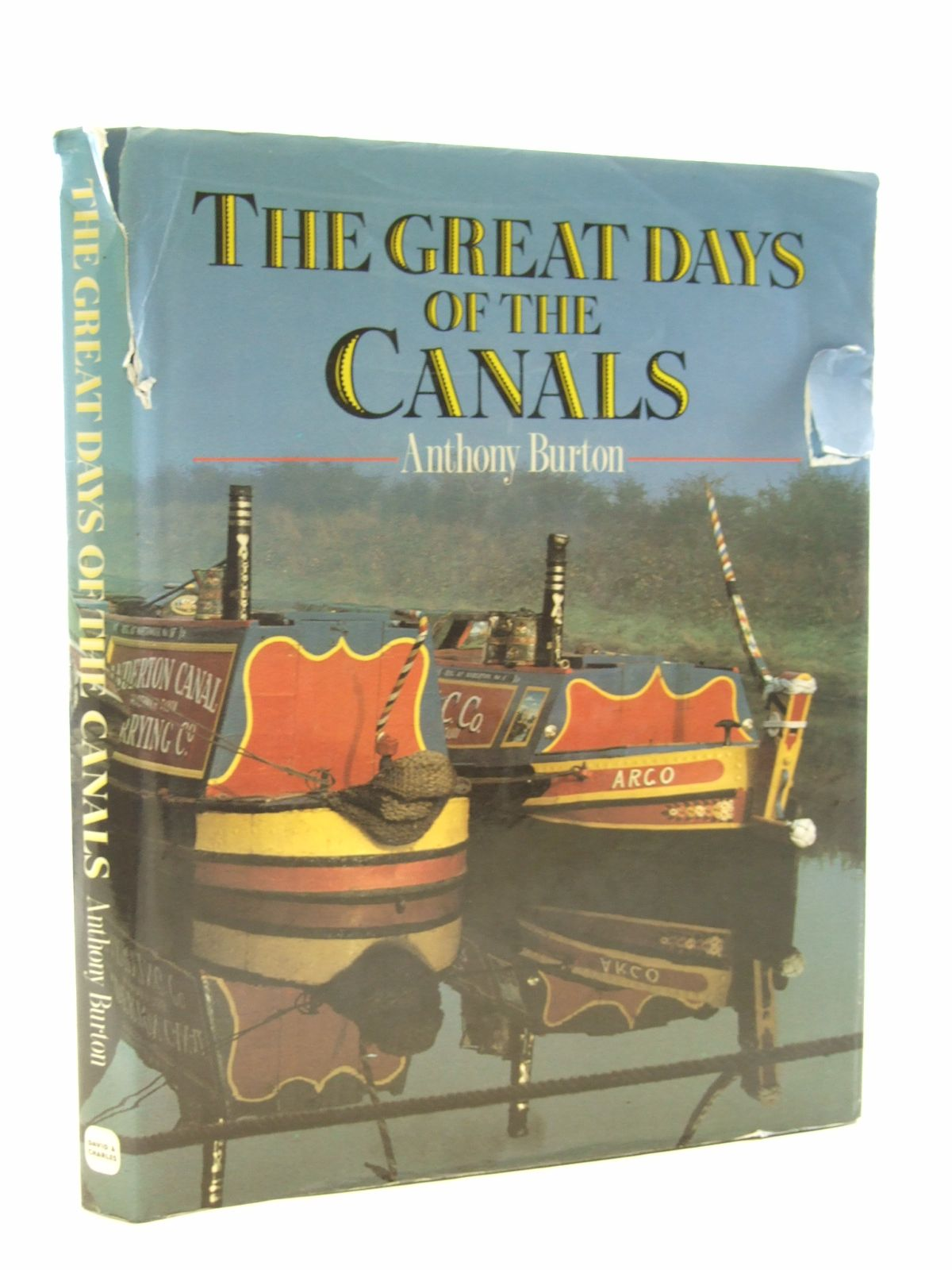 Photo of THE GREAT DAYS OF THE CANALS written by Burton, Anthony published by David & Charles (STOCK CODE: 1603401)  for sale by Stella & Rose's Books