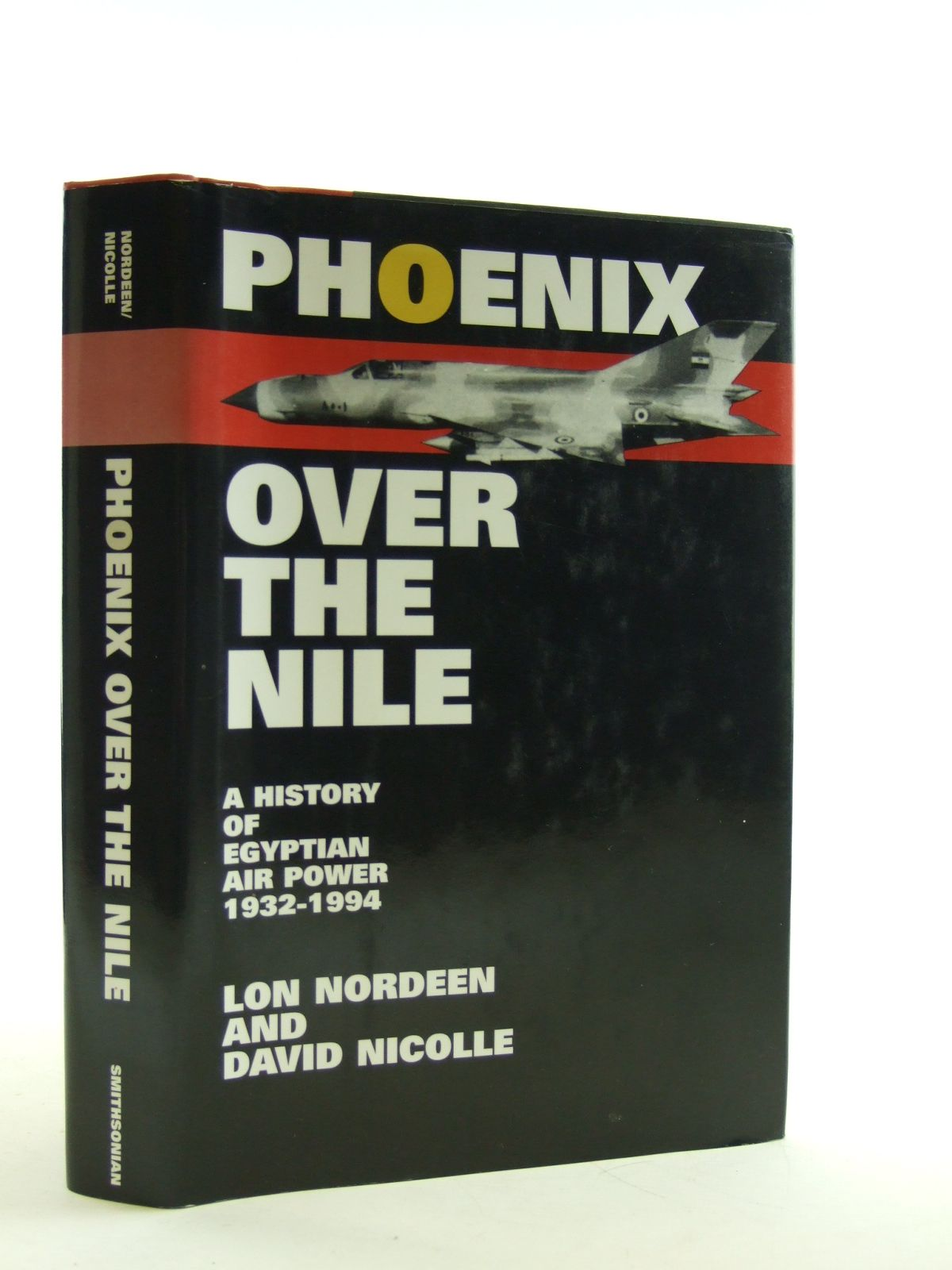 Photo of PHOENIX OVER THE NILE written by Nordeen, Lon<br />Nicolle, David published by Smithsonian Institution Press (STOCK CODE: 1603452)  for sale by Stella & Rose's Books