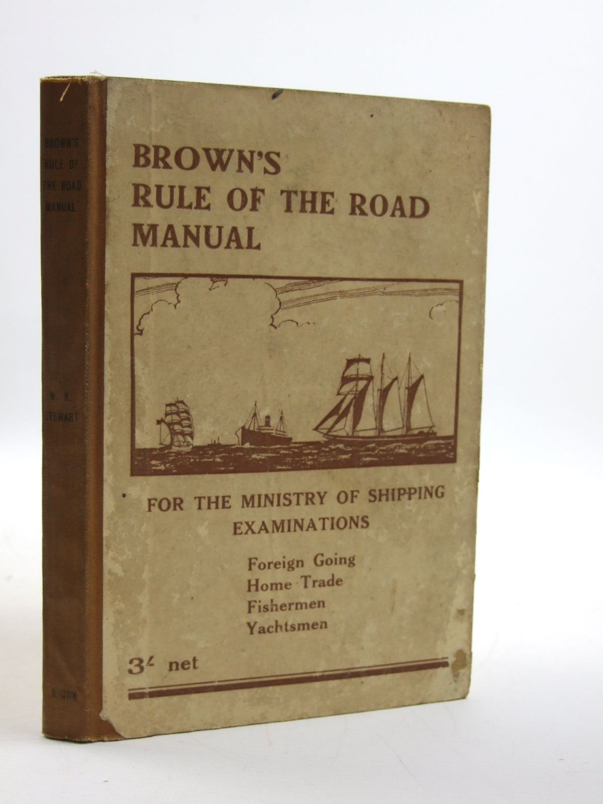 Photo of BROWN'S RULE OF THE ROAD MANUAL: THE RULE OF THE ROAD AT SEA written by Stewart, W.K. published by Brown, Son & Ferguson Ltd. (STOCK CODE: 1604107)  for sale by Stella & Rose's Books