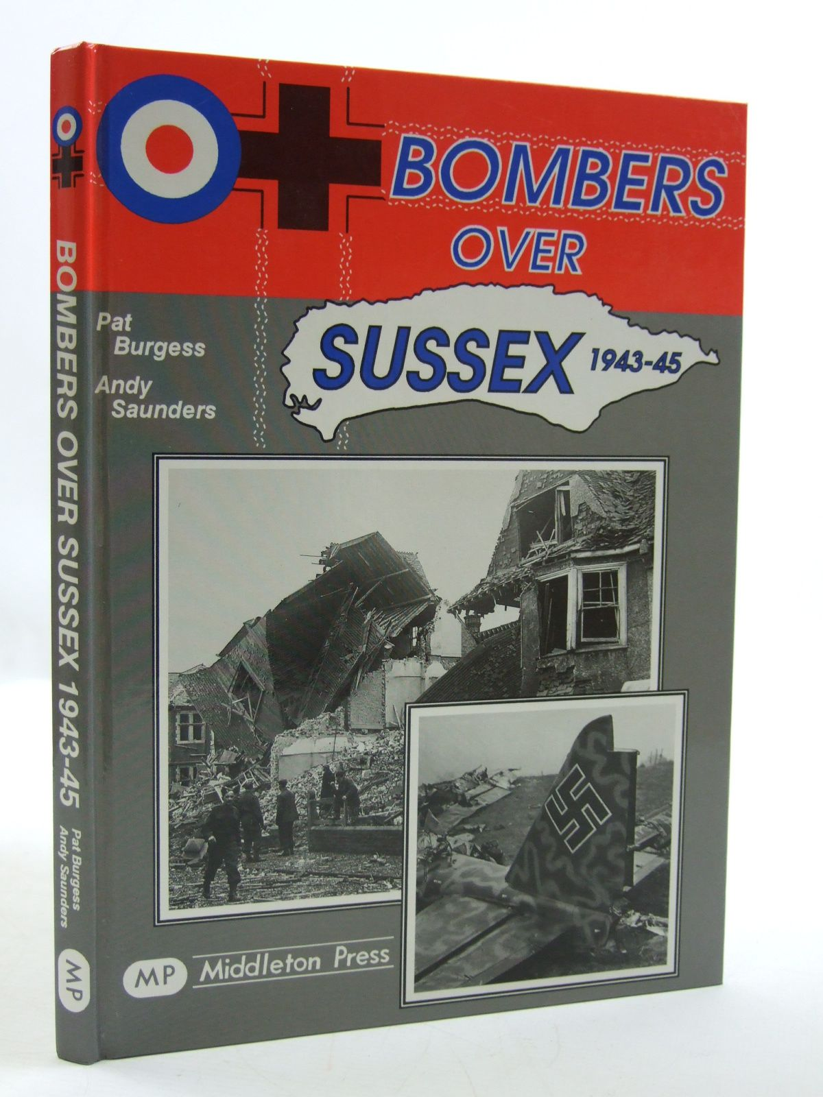 Photo of BOMBERS OVER SUSSEX written by Burgess, Pat<br />Saunders, Andy published by Middleton Press (STOCK CODE: 1604151)  for sale by Stella & Rose's Books