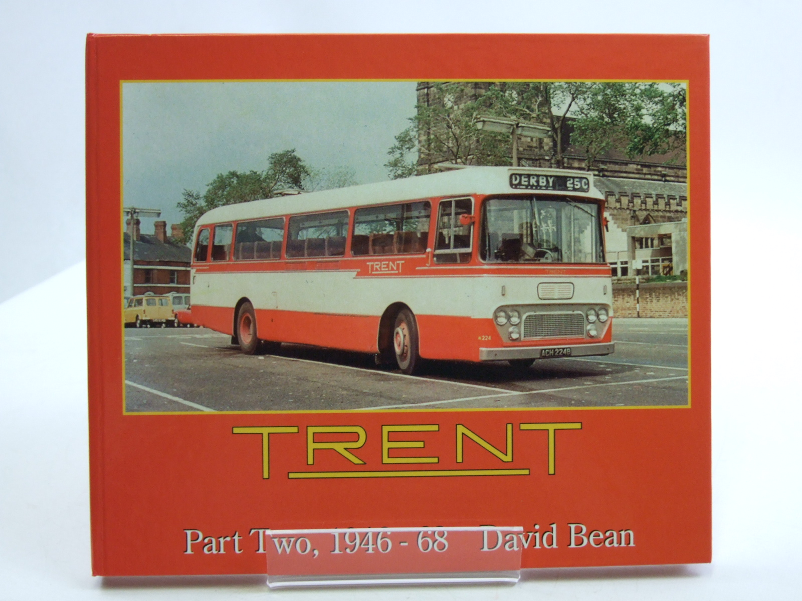 Photo of TRENT PART TWO 1946-68 written by Bean, David published by Robin Hood Publishing (STOCK CODE: 1604200)  for sale by Stella & Rose's Books