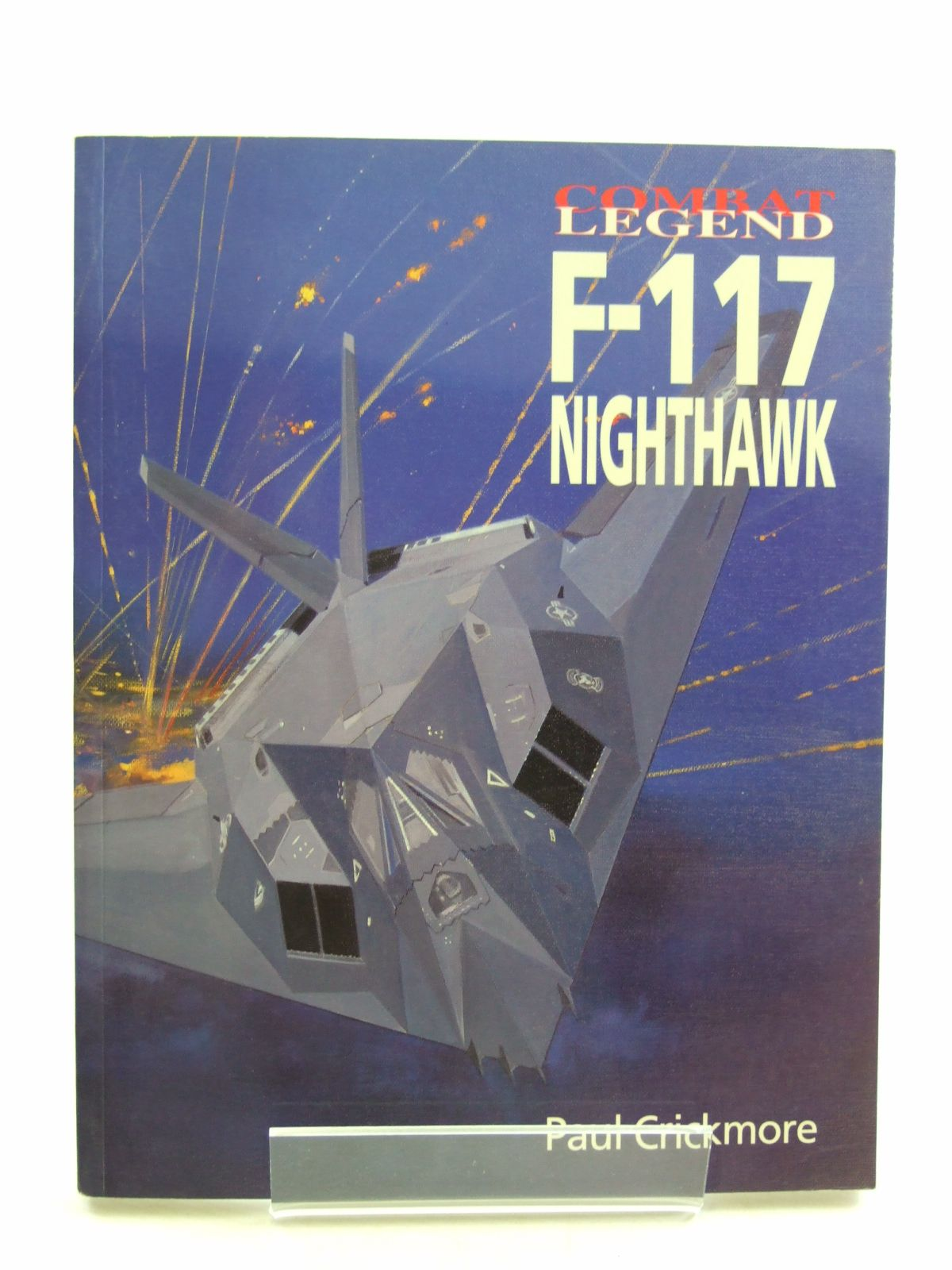 Photo of F-117 NIGHTHAWK written by Crickmore, Paul F. published by Airlife (STOCK CODE: 1604422)  for sale by Stella & Rose's Books