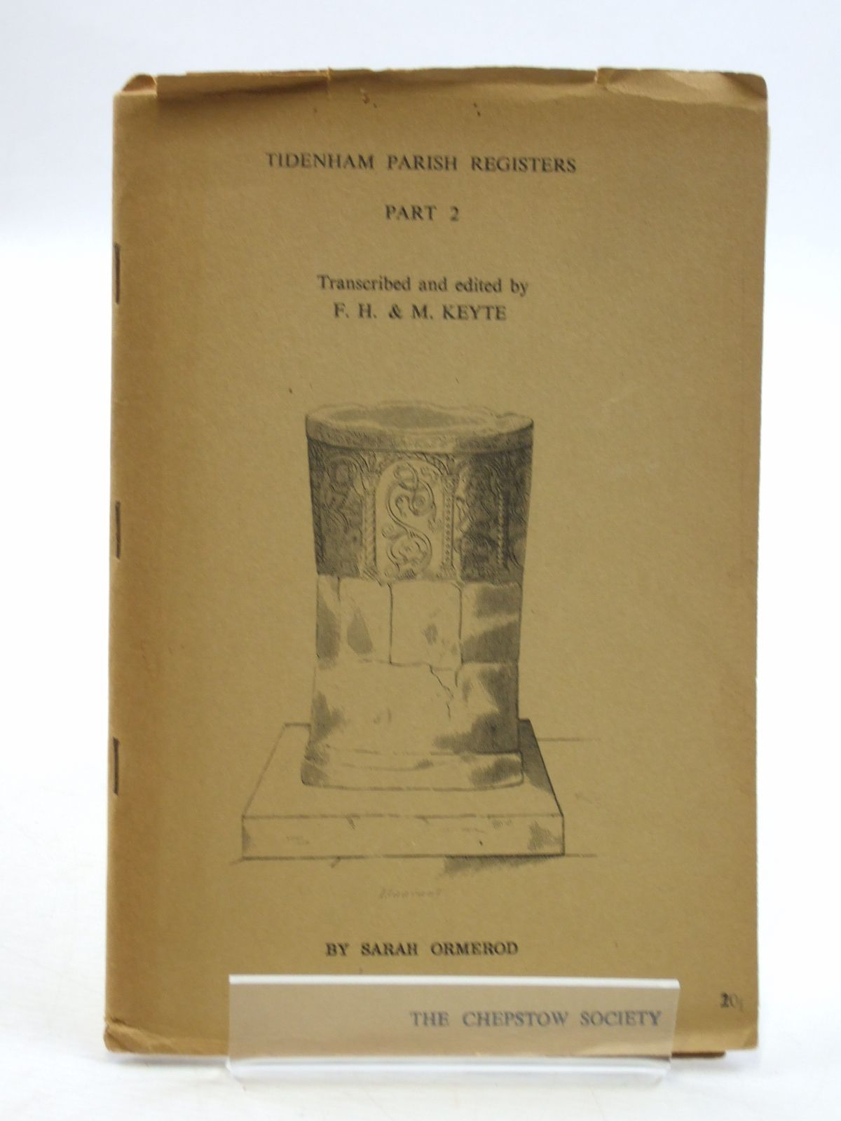 Photo of TIDENHAM PARISH REGISTERS PART 2 written by Ormerod, Sarah<br />Keyte, F.H.<br />Keyte, M. published by The Chepstow Society (STOCK CODE: 1604511)  for sale by Stella & Rose's Books