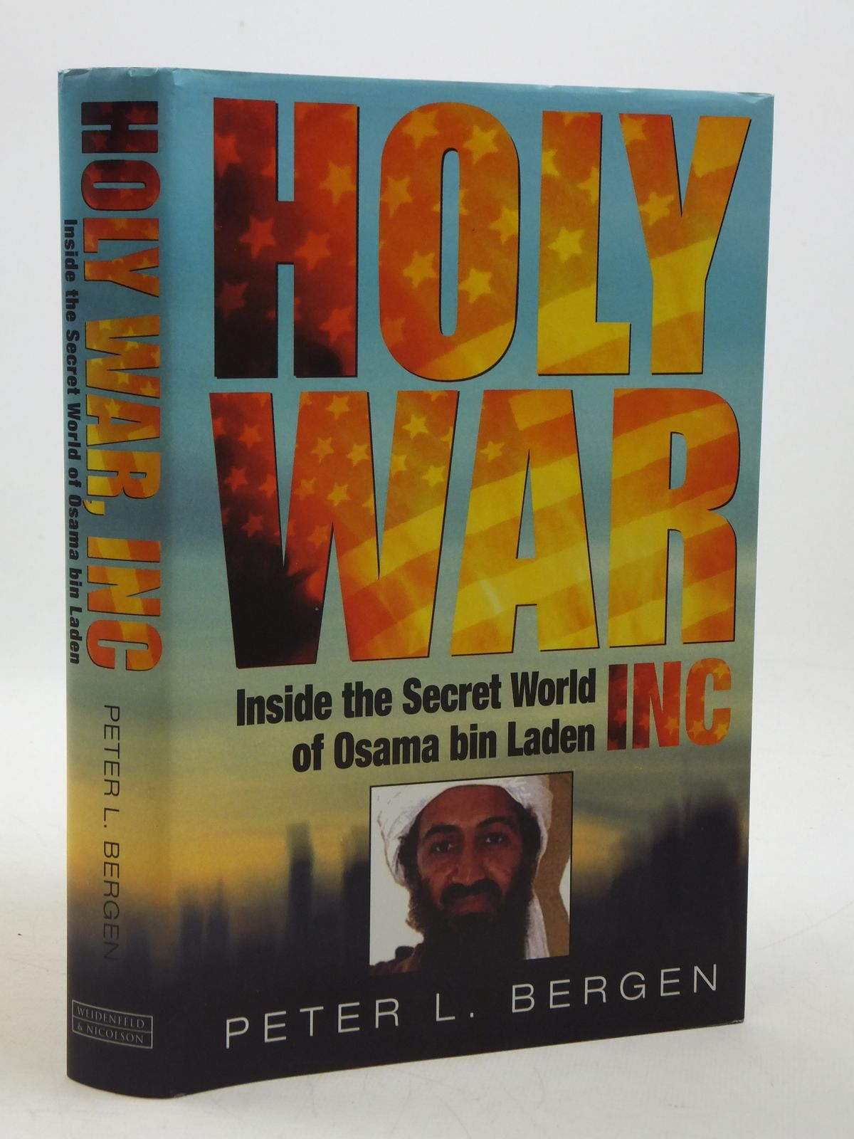 Photo of HOLY WAR, INC. written by Bergen, Peter L. published by Weidenfeld and Nicolson (STOCK CODE: 1604704)  for sale by Stella & Rose's Books