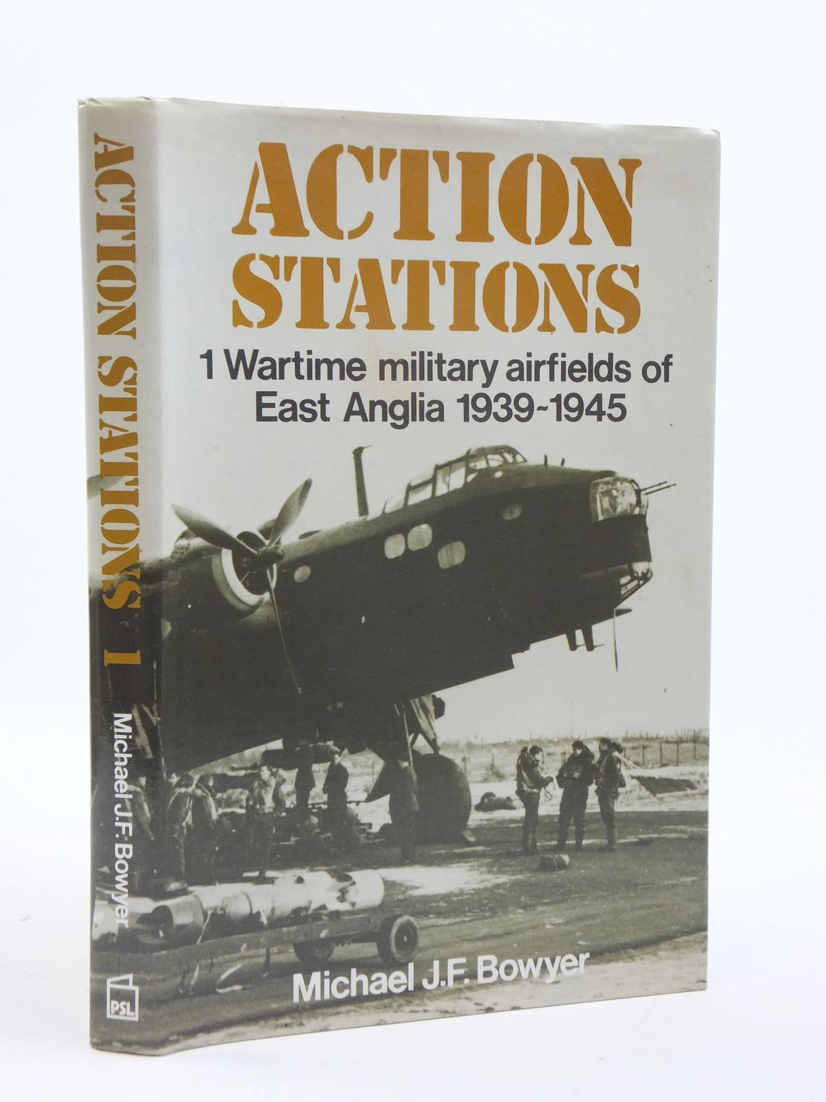 Photo of ACTION STATIONS 1 MILITARY AIRFIELDS OF EAST ANGLIA written by Bowyer, Michael J.F. published by Patrick Stephens (STOCK CODE: 1604726)  for sale by Stella & Rose's Books