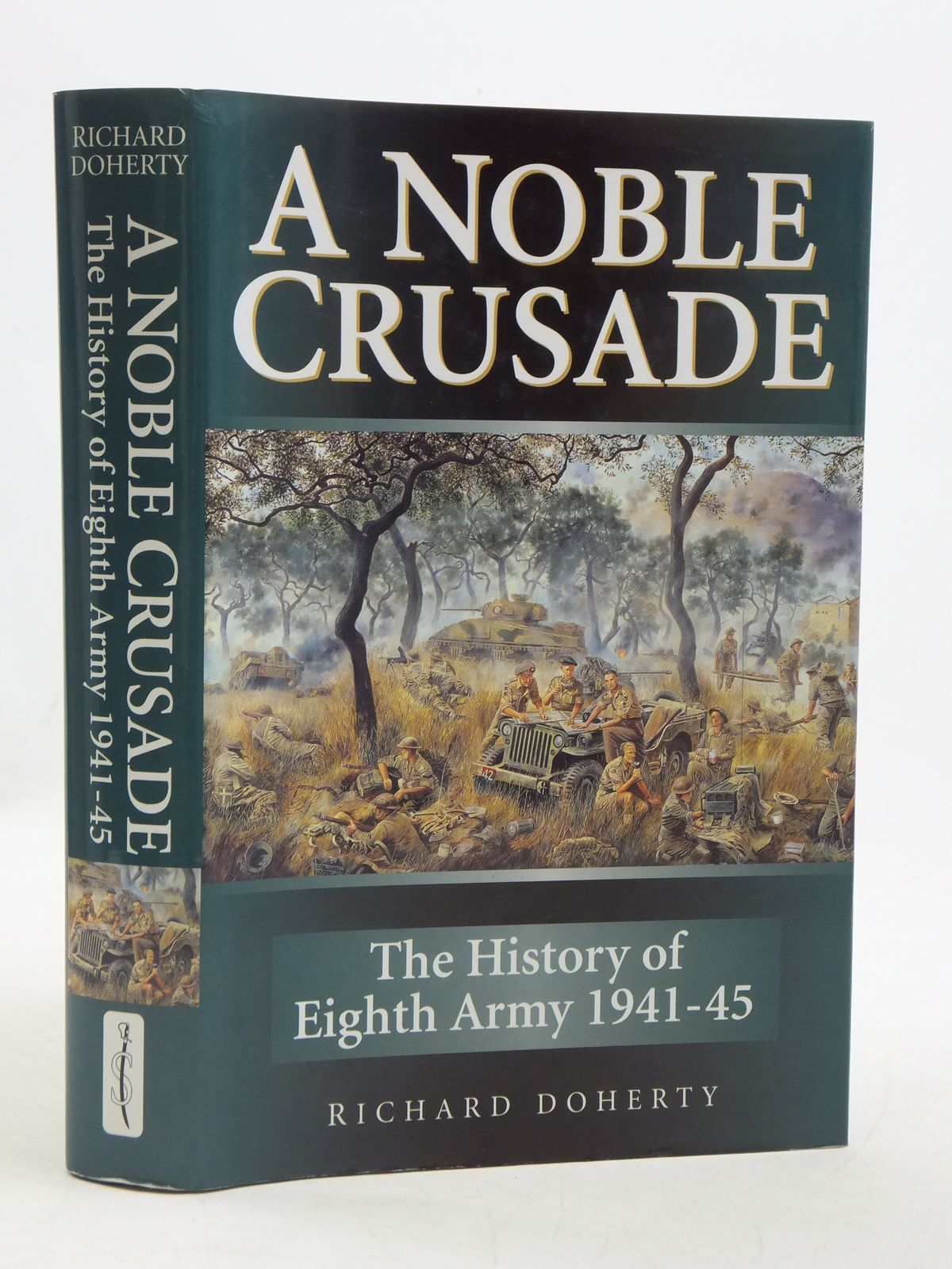 Photo of A NOBLE CRUSADE written by Doherty, Richard published by Spellmount Ltd. (STOCK CODE: 1604780)  for sale by Stella & Rose's Books