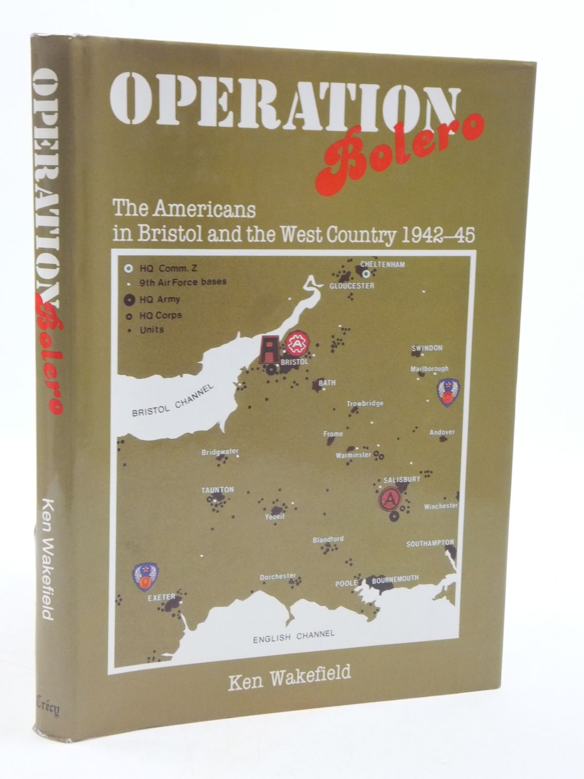 Photo of OPERATION BOLERO written by Wakefield, Ken published by Crecy Books (STOCK CODE: 1604812)  for sale by Stella & Rose's Books