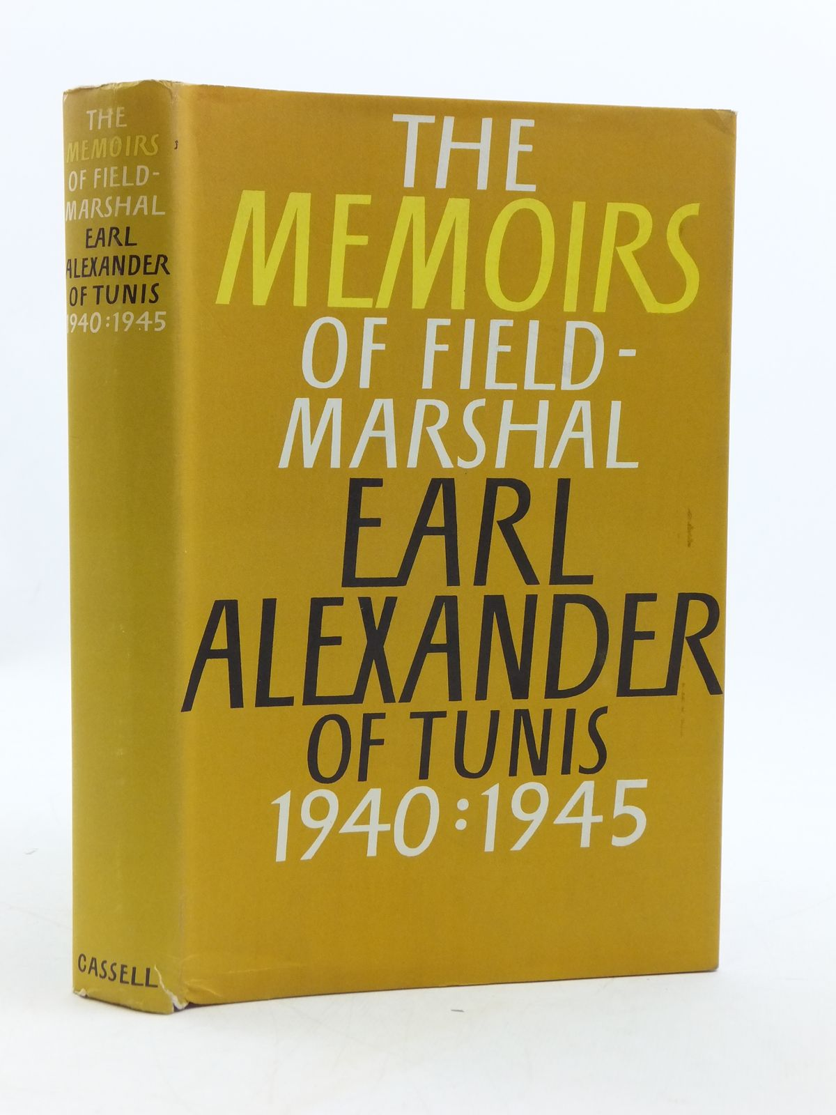 Photo of THE ALEXANDER MEMOIRS 1940-1945 written by Tunis, Earl Alexander Of<br />North, John published by Cassell (STOCK CODE: 1604832)  for sale by Stella & Rose's Books