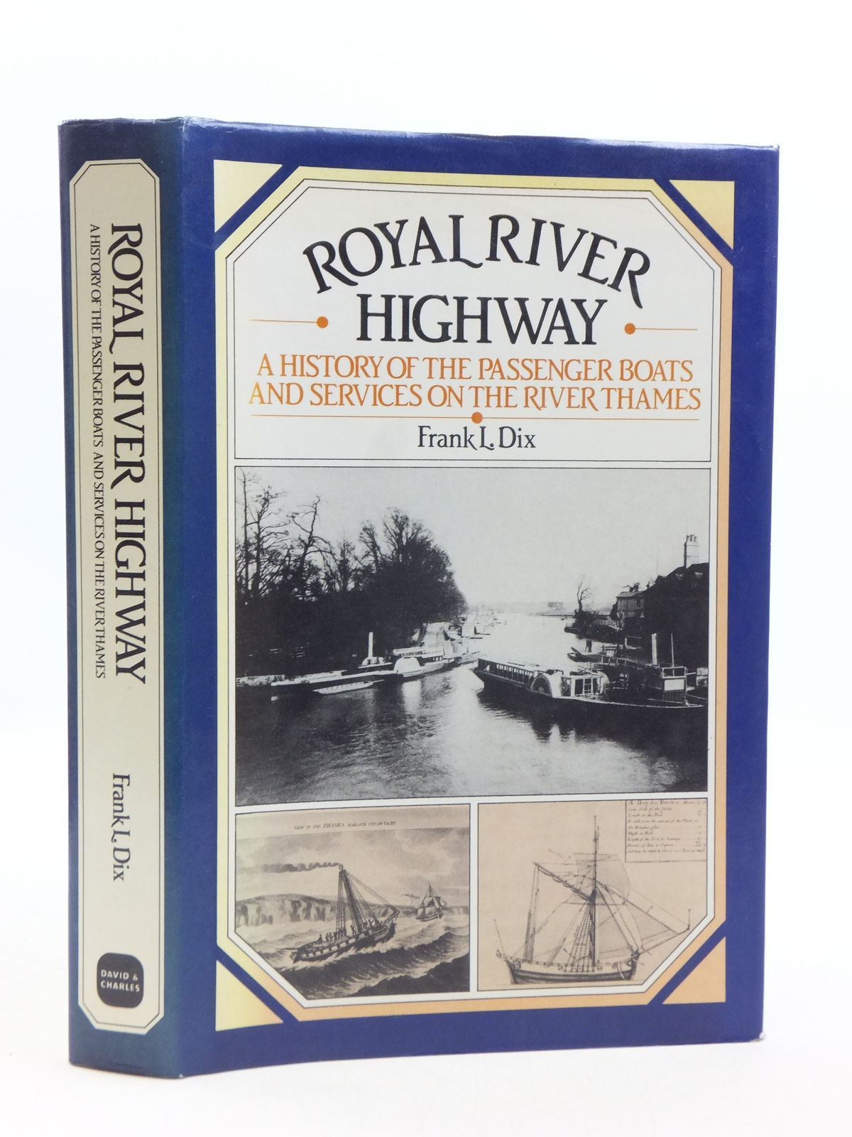 Photo of ROYAL RIVER HIGHWAY written by Dix, Frank L. (STOCK CODE: 1604905)  for sale by Stella & Rose's Books