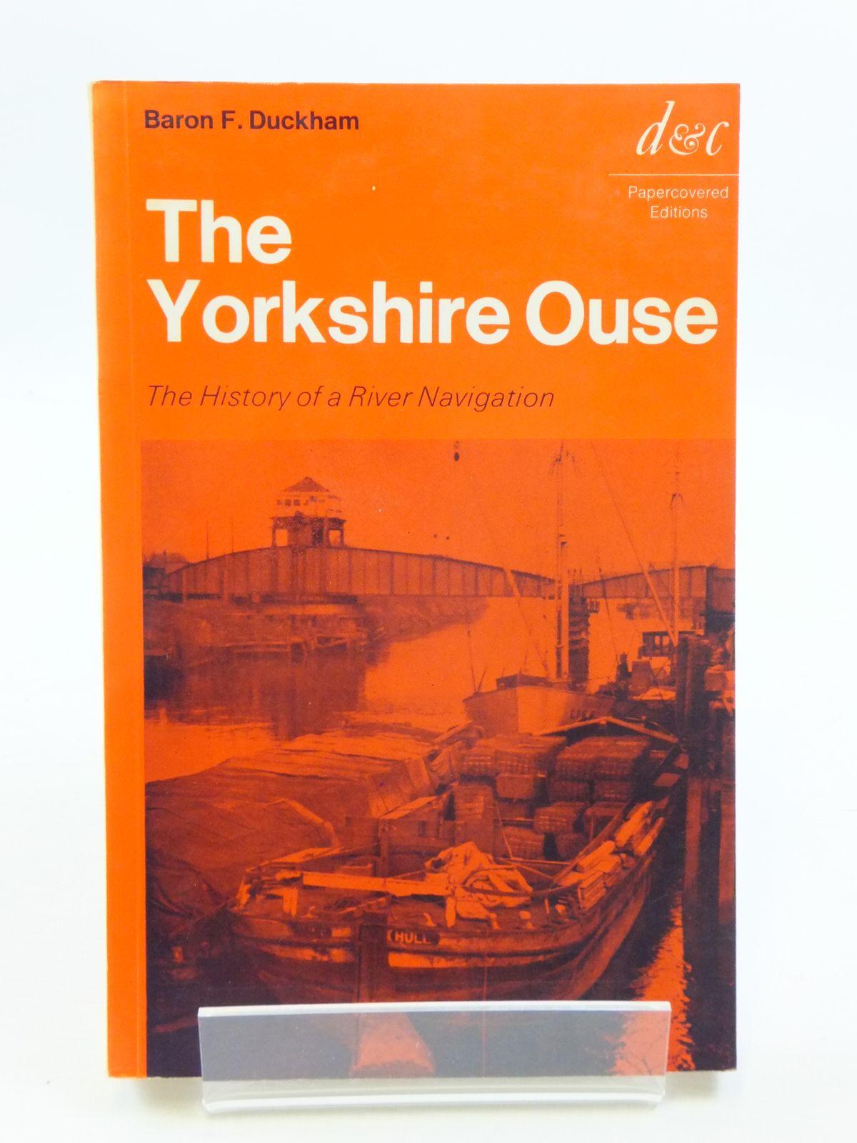 Photo of THE YORKSHIRE OUSE written by Duckham, Baron F. published by David & Charles (STOCK CODE: 1604919)  for sale by Stella & Rose's Books