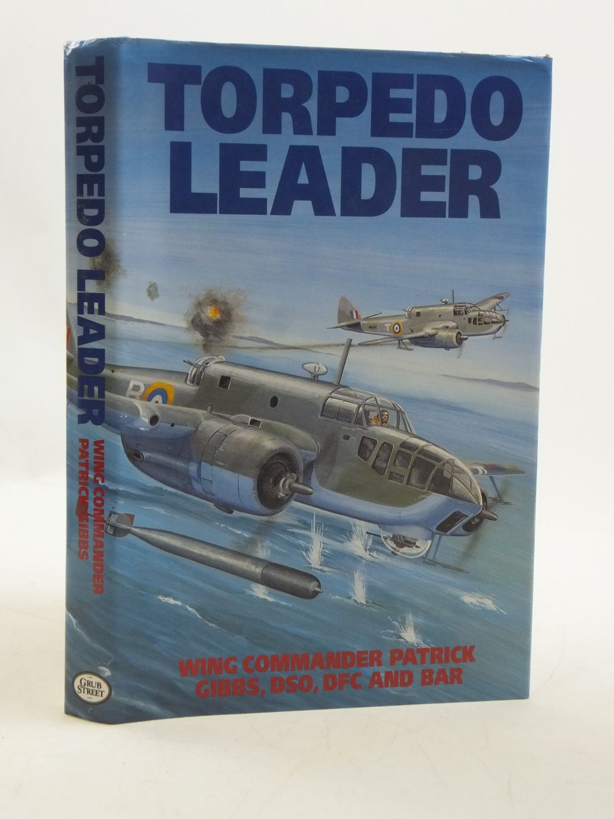 Photo of TORPEDO LEADER written by Gibbs, Patrick published by Grub Street (STOCK CODE: 1604965)  for sale by Stella & Rose's Books