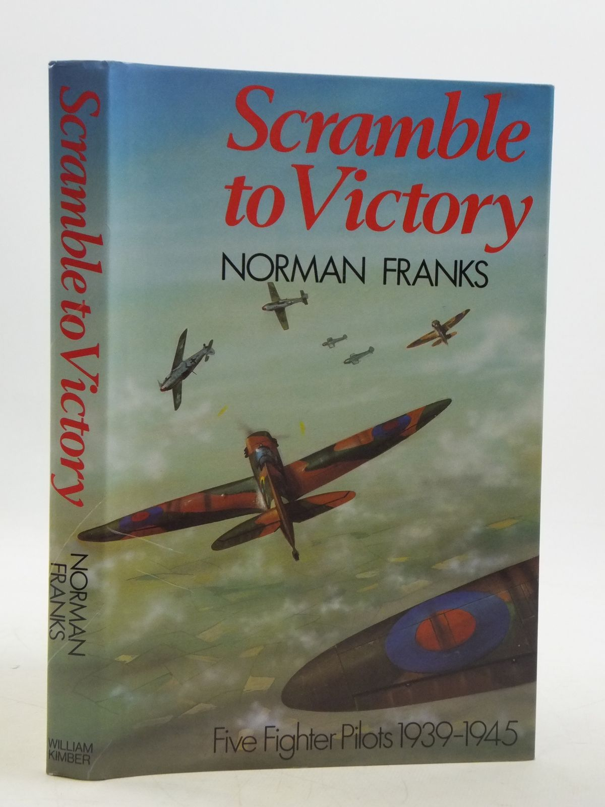 Photo of SCRAMBLE TO VICTORY written by Franks, Norman L.R. published by William Kimber (STOCK CODE: 1604998)  for sale by Stella & Rose's Books