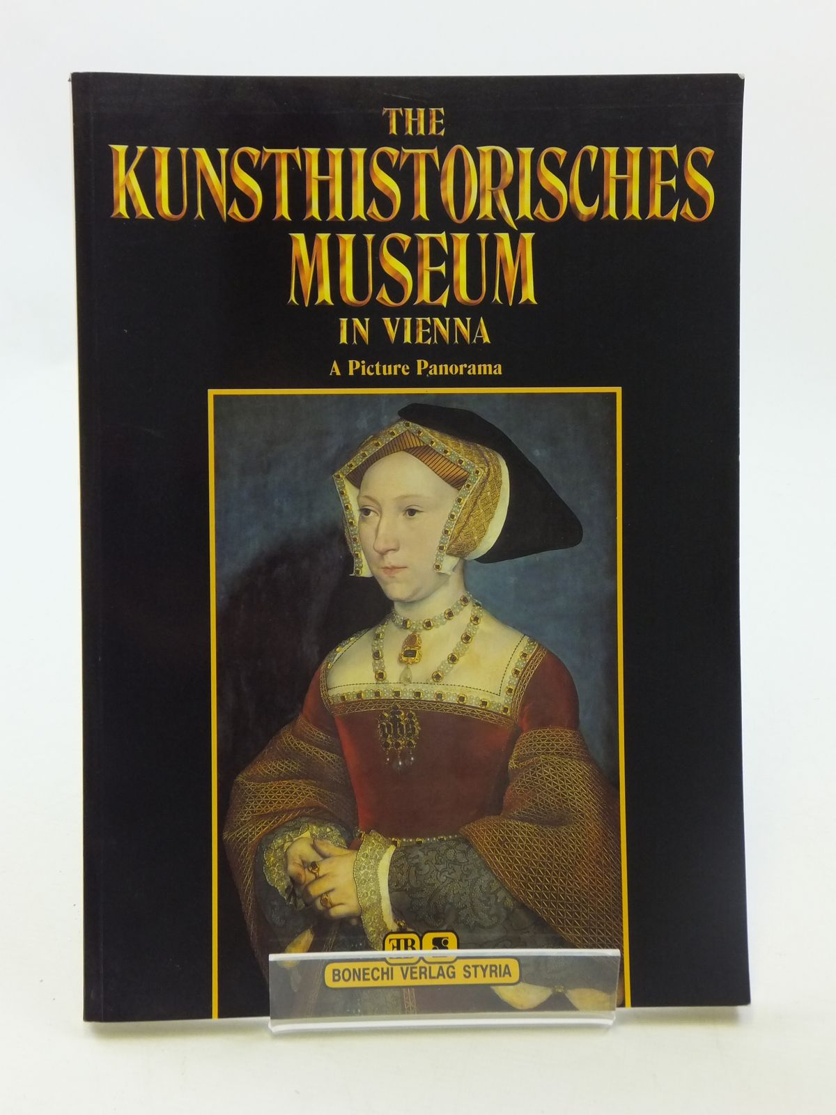 Photo of THE KUNSTHISTORISCHES MUSEUM IN VIENNA A PICTURE PANORAMA written by Kugler, Georg published by Bonechi (STOCK CODE: 1605051)  for sale by Stella & Rose's Books