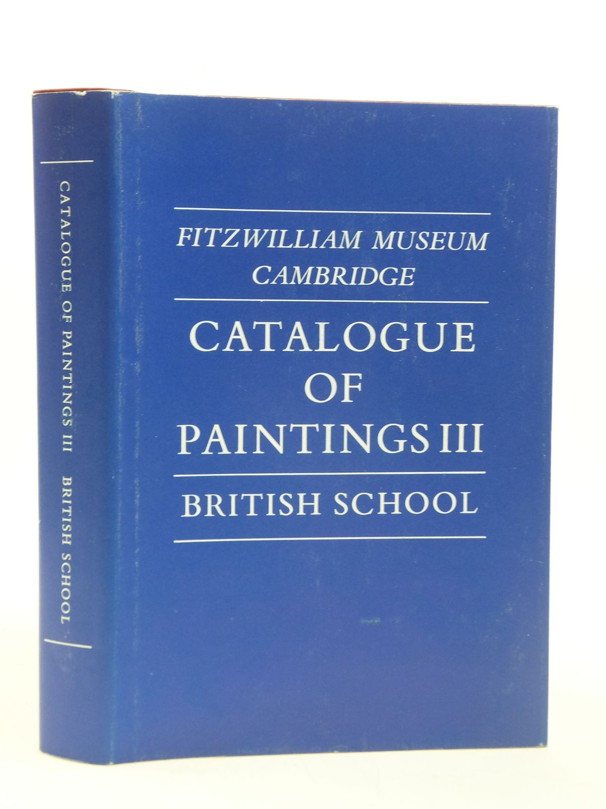 Photo of FITZWILLIAM MUSEUM CAMBRIDGE CATALOGUE OF PAINTINGS VOLUME III written by Goodison, J.W. published by Cambridge University Press (STOCK CODE: 1605077)  for sale by Stella & Rose's Books
