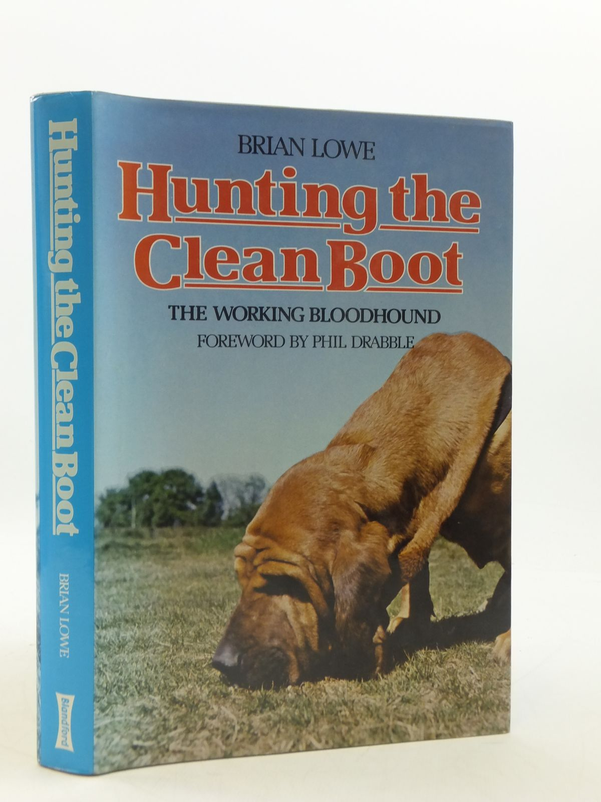 Photo of HUNTING THE CLEAN BOOT written by Lowe, Brian published by Blandford Press (STOCK CODE: 1605123)  for sale by Stella & Rose's Books