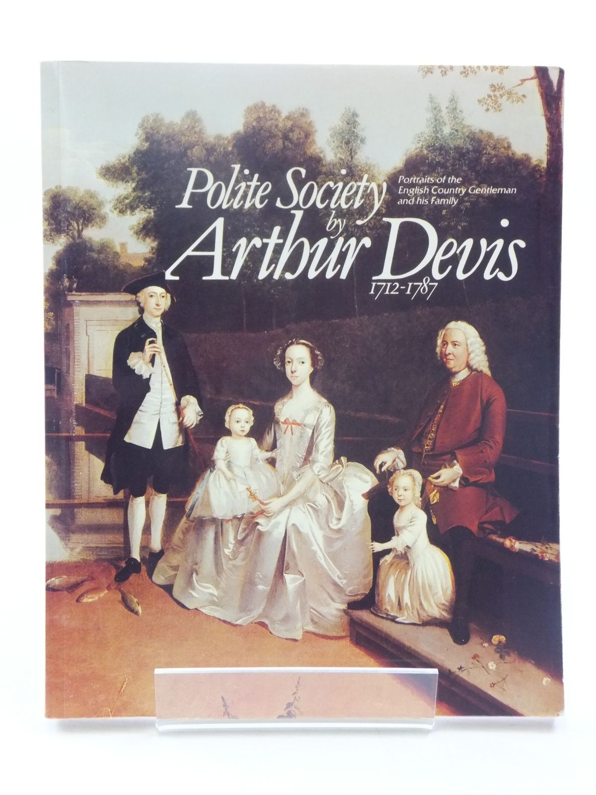 Photo of POLITE SOCIETY BY ARTHUR DEVIS 1712-1787 published by Harris Museum And Art Gallery, Preston (STOCK CODE: 1605234)  for sale by Stella & Rose's Books