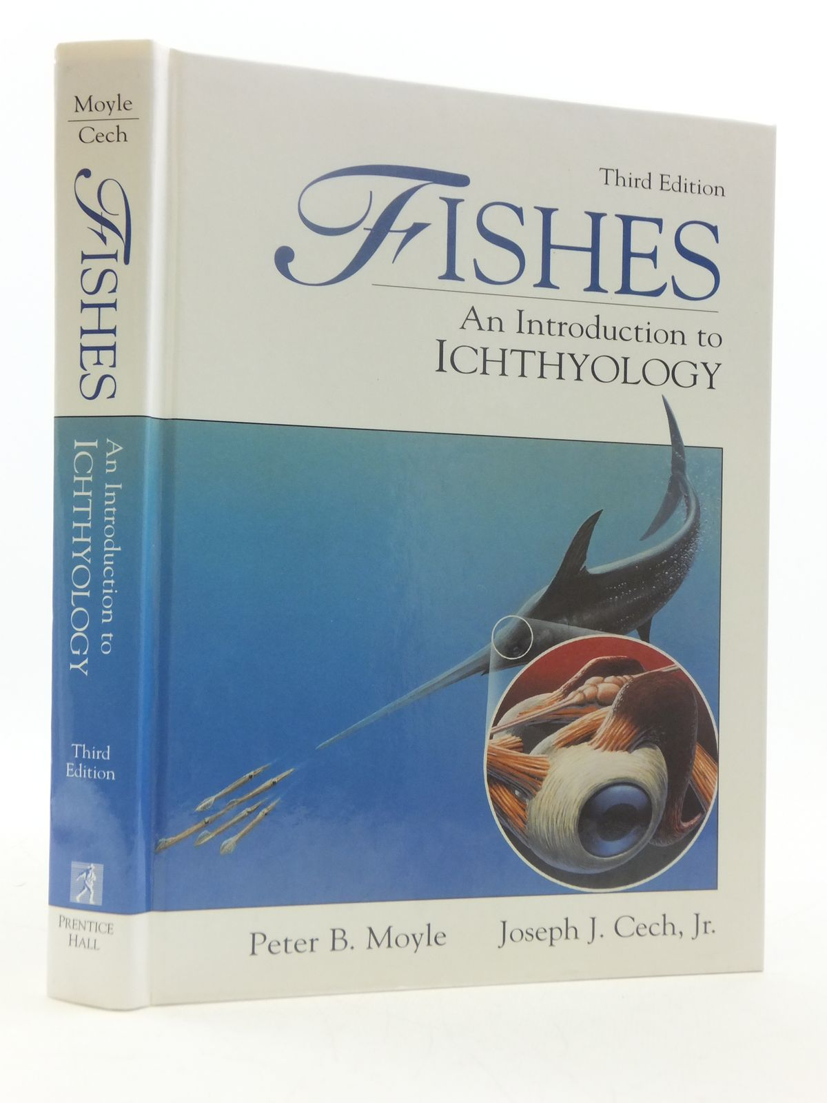 Photo of FISHES AN INTRODUCTION TO ICHTHYOLOGY written by Moyle, Peter B.<br />Cech, Joseph J. published by Prentice-Hall Inc. (STOCK CODE: 1605250)  for sale by Stella & Rose's Books