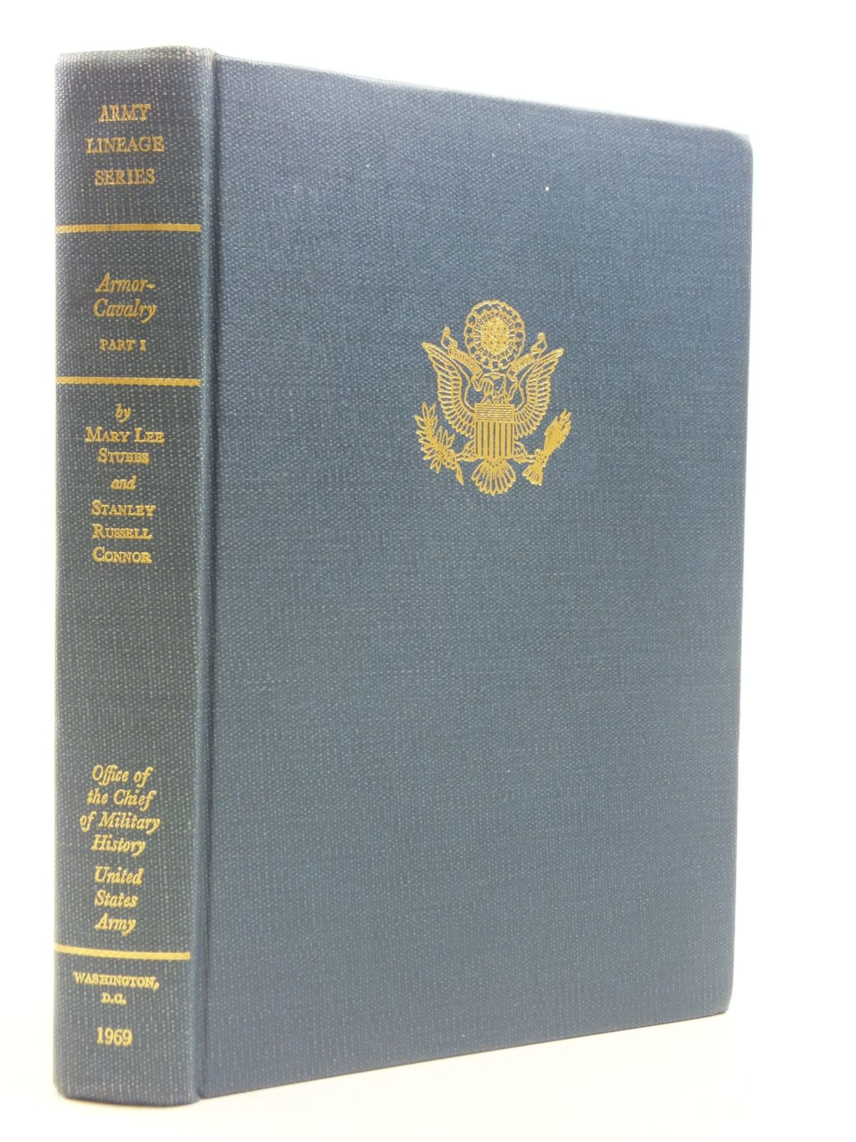 Photo of ARMOR-CAVLARY PART 1 REGULAR ARMY AND ARMY RESERVE written by Stubbs, Mary Lee<br />Connor, Stanley Russell published by Office Of The Chief Of Military History United States Army (STOCK CODE: 1605321)  for sale by Stella & Rose's Books