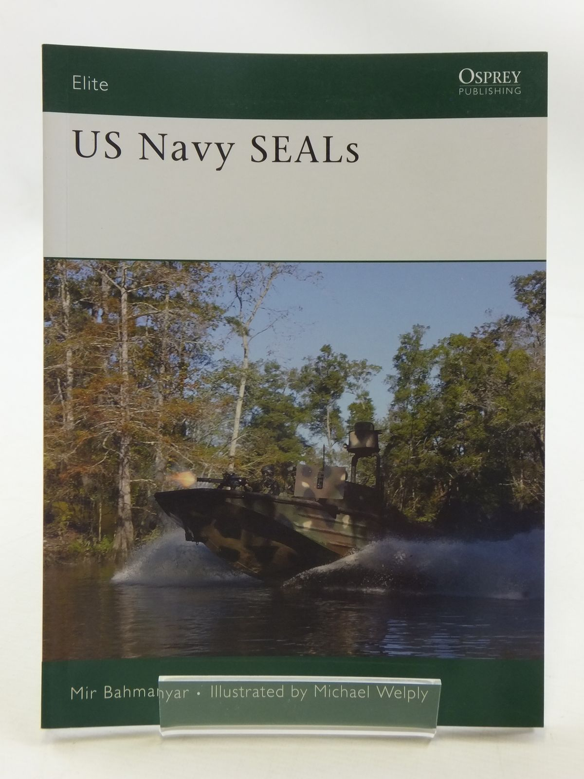 Photo of US NAVY SEALS written by Bahmanyar, Mir illustrated by Welply, Michael published by Osprey Publishing (STOCK CODE: 1605389)  for sale by Stella & Rose's Books