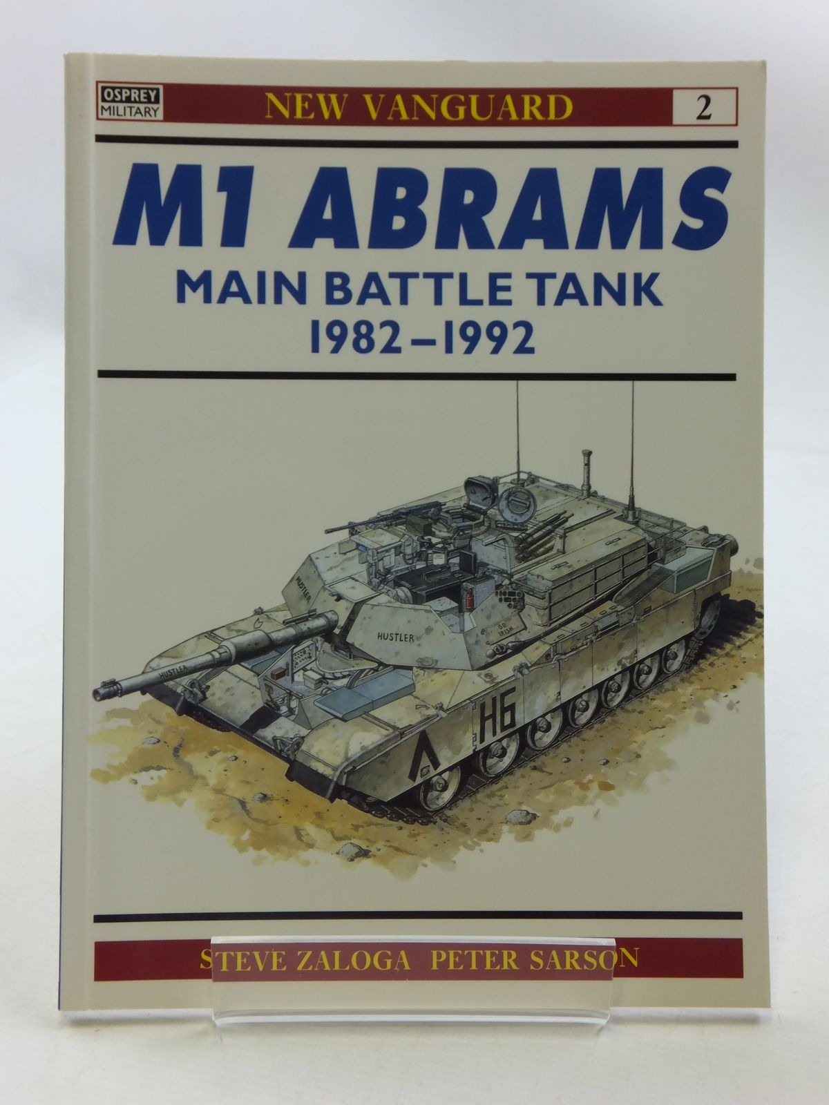 Photo of M1 ABRAMS MAIN BATTLE TANK 1982-1992 written by Zaloga, Steven J. illustrated by Sarson, Peter published by Osprey Publishing (STOCK CODE: 1605401)  for sale by Stella & Rose's Books