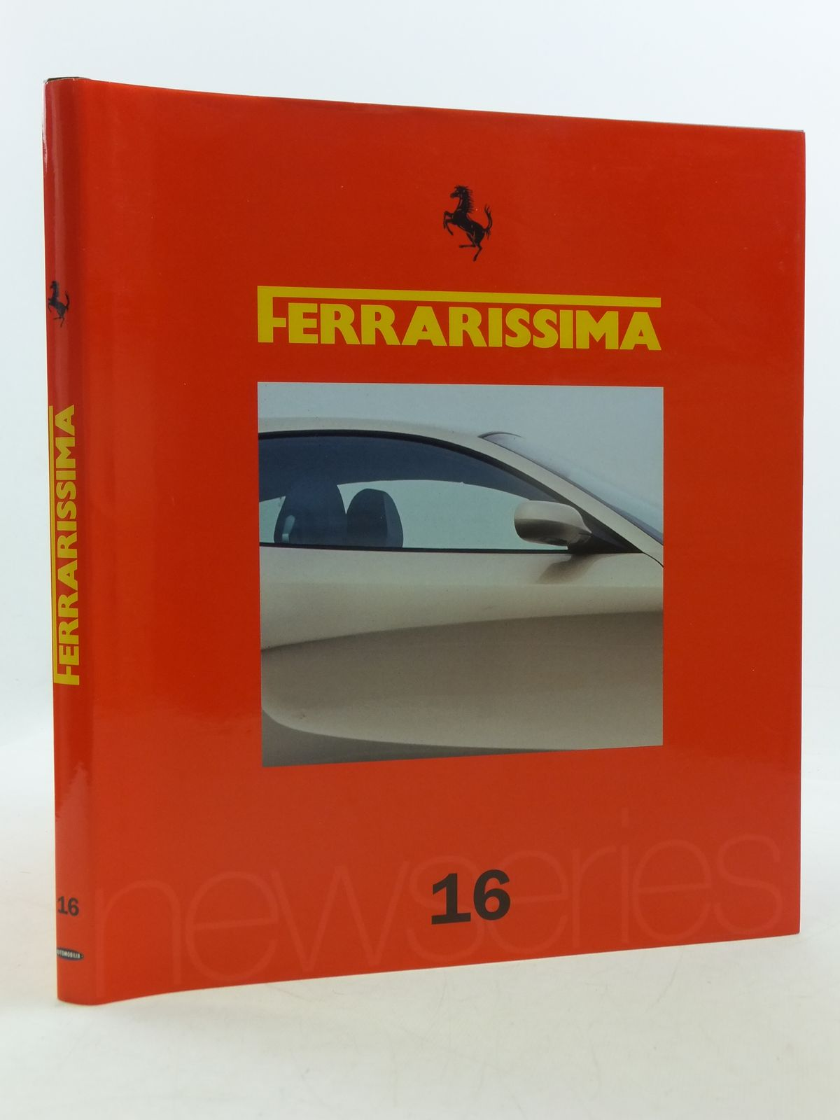 Photo of FERRARISSIMA 16 (NEW SERIES) written by Alfieri, Bruno published by Automobilia (STOCK CODE: 1605619)  for sale by Stella & Rose's Books