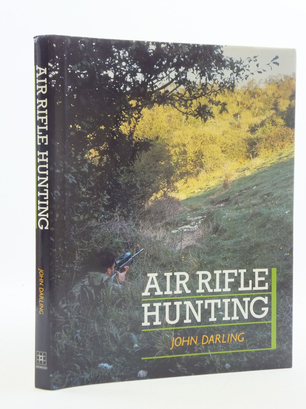Photo of AIR RIFLE HUNTING written by Darling, John published by The Crowood Press (STOCK CODE: 1605626)  for sale by Stella & Rose's Books