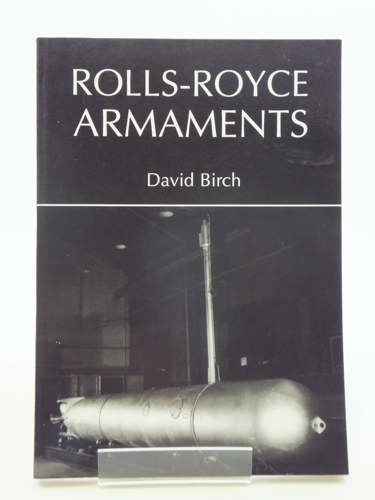 Photo of ROLLS-ROYCE ARMAMENTS written by Birch, David published by Rolls-Royce Heritage Trust (STOCK CODE: 1605630)  for sale by Stella & Rose's Books