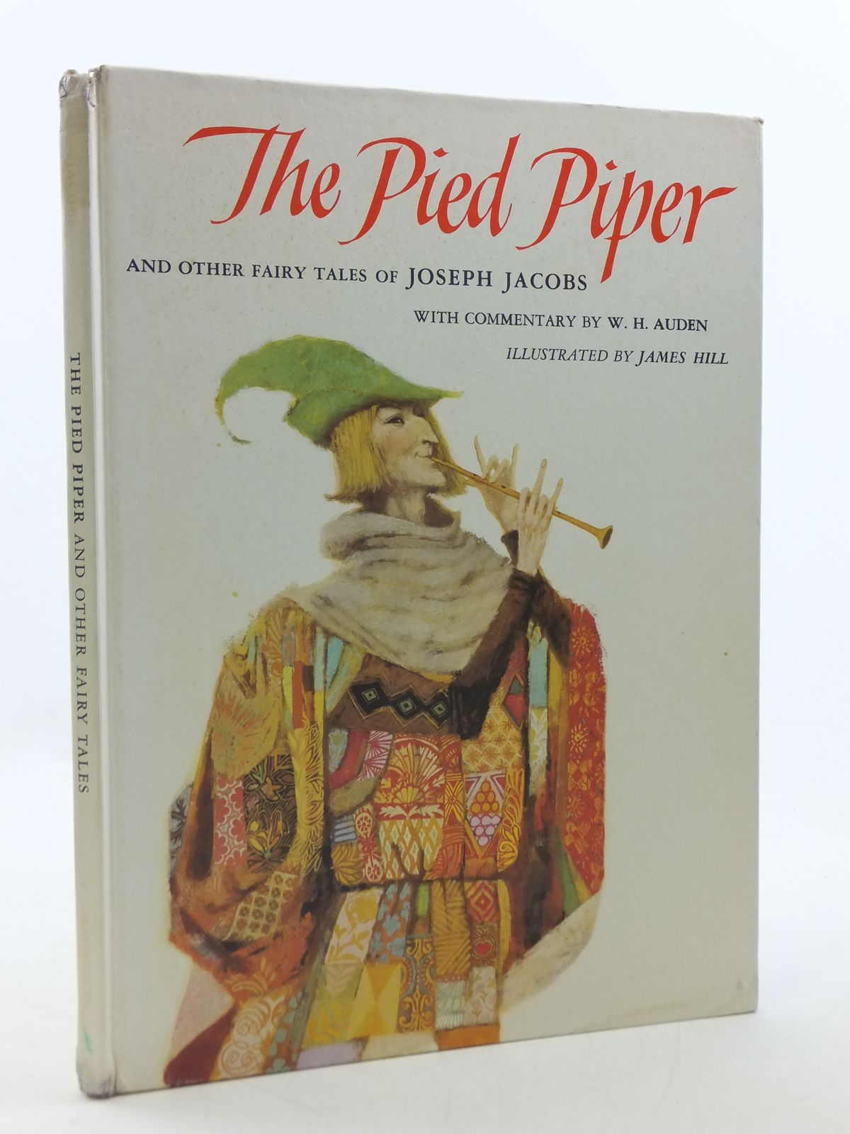 Photo of THE PIED PIPER AND OTHER FAIRY TALES OF JOSEPH JACOBS written by Jacobs, Joseph<br />Auden, W.H. illustrated by Hill, James published by The Macmillan Company (STOCK CODE: 1605644)  for sale by Stella & Rose's Books