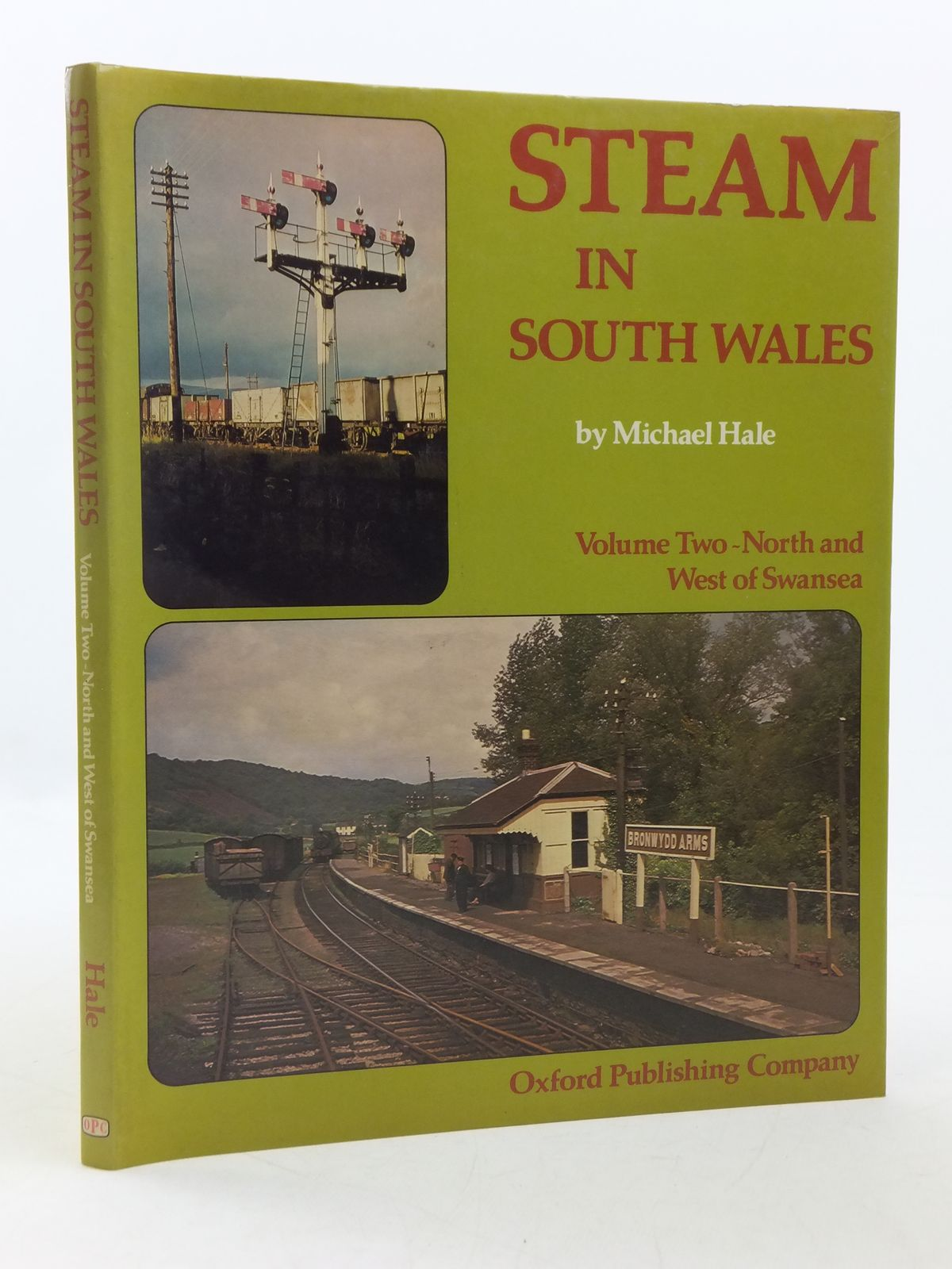 Photo of STEAM IN SOUTH WALES VOLUME TWO - NORTH AND WEST OF SWANSEA written by Hale, Michael published by Oxford Publishing (STOCK CODE: 1605682)  for sale by Stella & Rose's Books