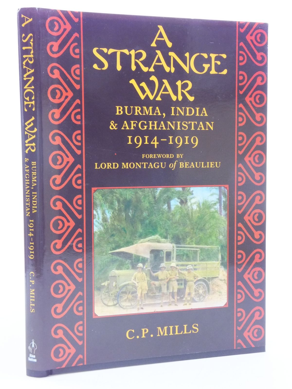 Photo of A STRANGE WAR written by Mills, C.P.<br />Mills, C.P. published by Alan Sutton (STOCK CODE: 1605692)  for sale by Stella & Rose's Books