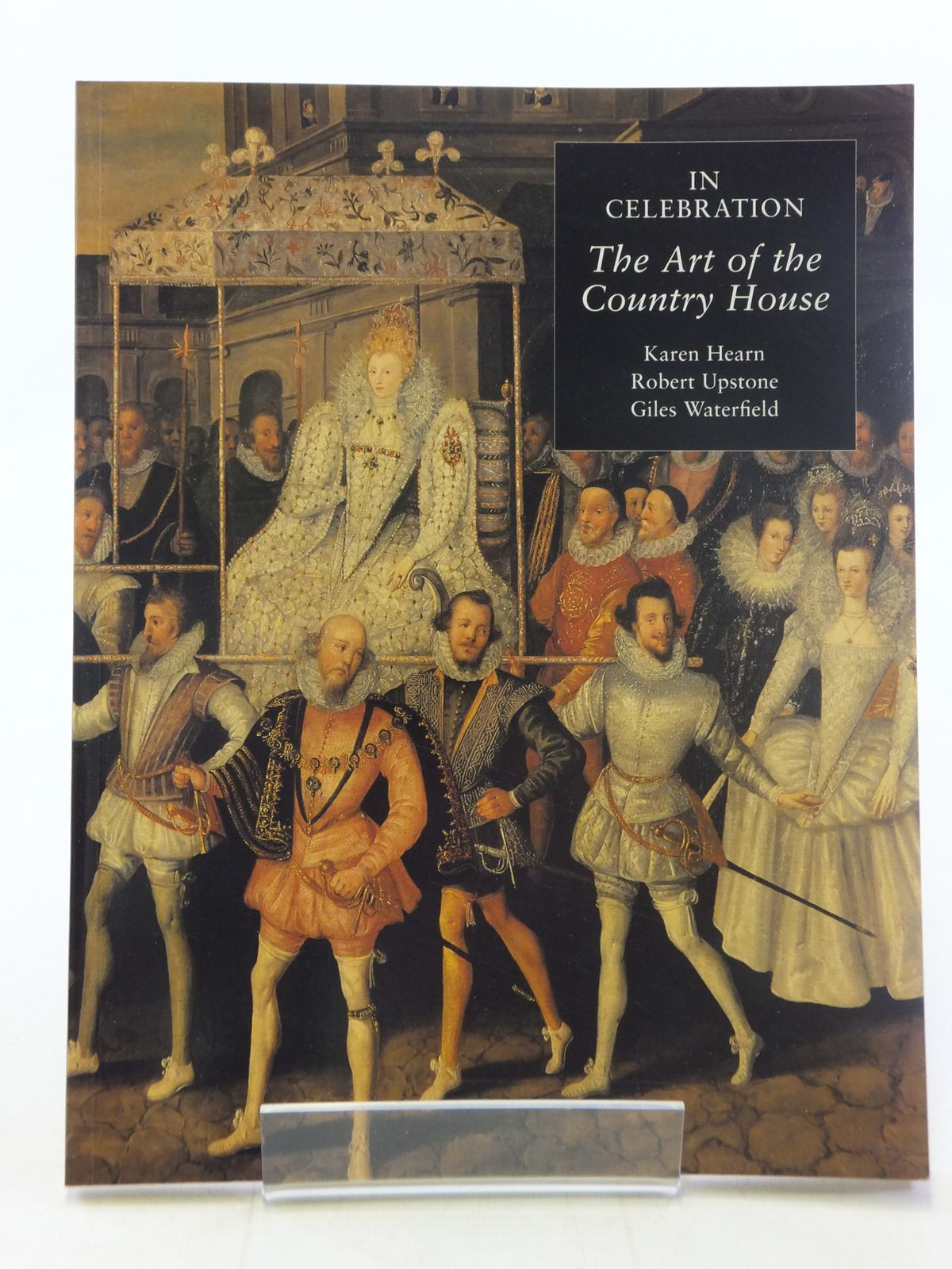 Photo of IN CELEBRATION THE ART OF THE COUNTRY HOUSE written by Hearn, Karen<br />Upstone, Robert<br />Waterfield, Giles published by Tate Gallery (STOCK CODE: 1605790)  for sale by Stella & Rose's Books