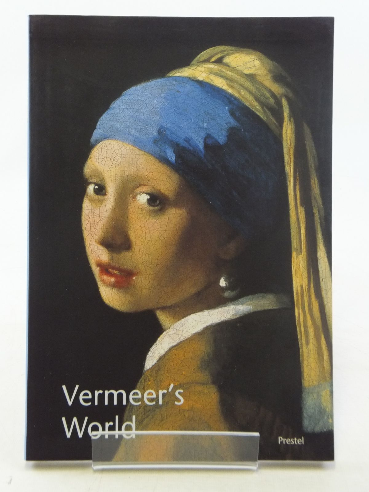 Photo of VERMEER'S WORLD AN ARTIST AND HIS TOWN written by Netta, Irene published by Prestel (STOCK CODE: 1605806)  for sale by Stella & Rose's Books