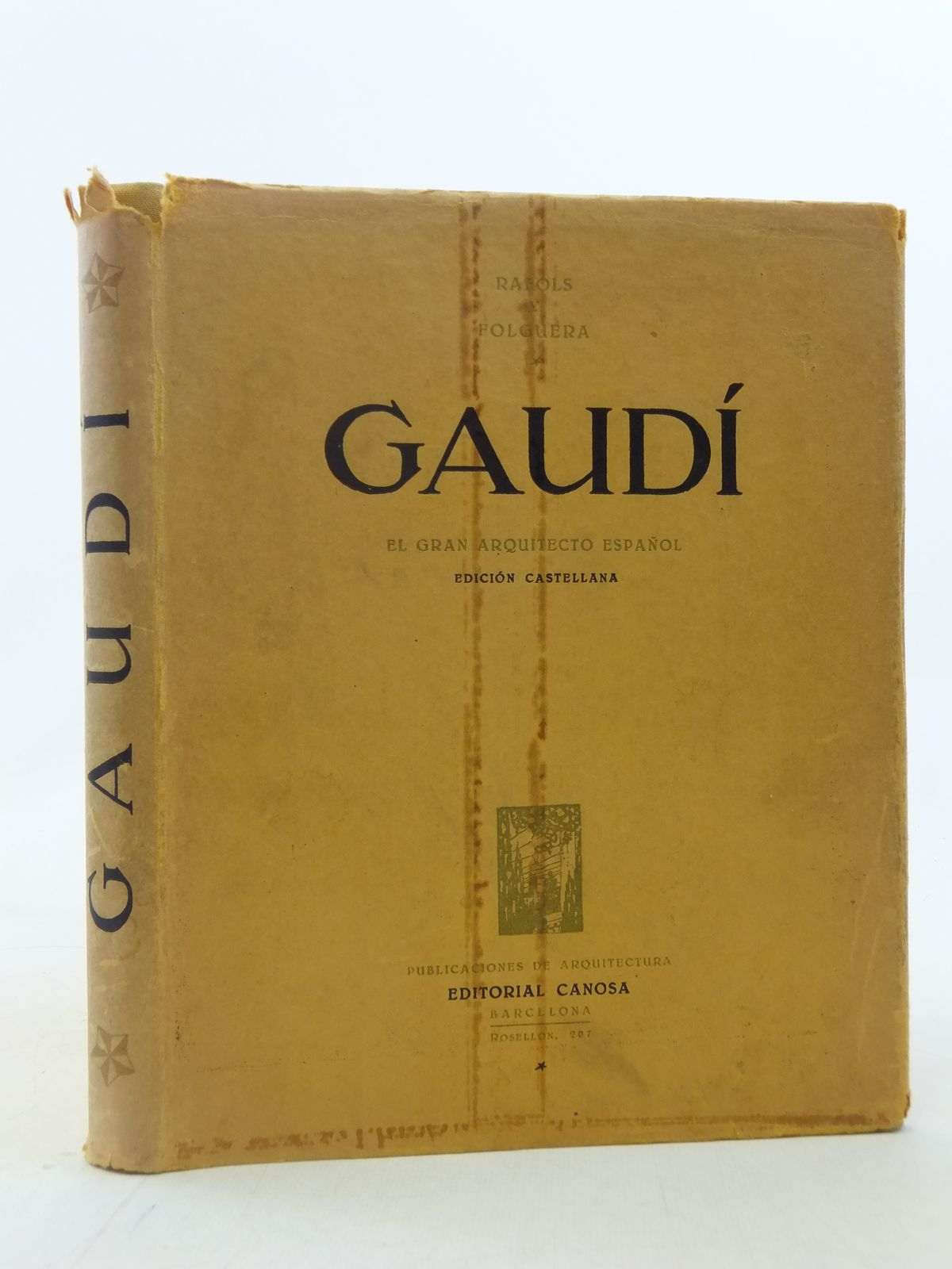 Photo of ANTONIO GAUDI written by Rafols, Jose F. published by Editorial Canosa (STOCK CODE: 1605813)  for sale by Stella & Rose's Books