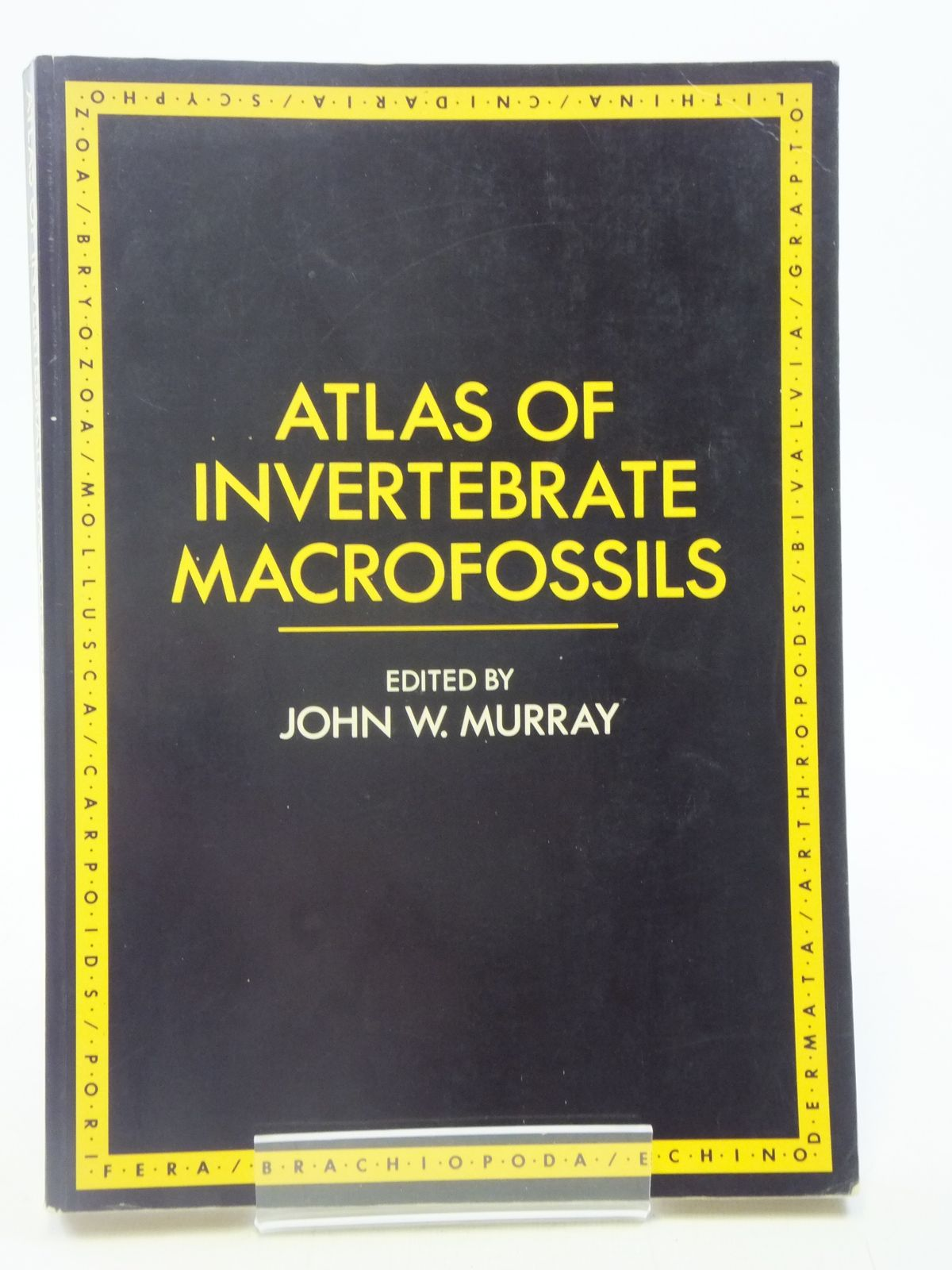Photo of ATLAS OF INVERTEBRATE MACROFOSSILS written by Murray, John W. published by Longman (STOCK CODE: 1605860)  for sale by Stella & Rose's Books