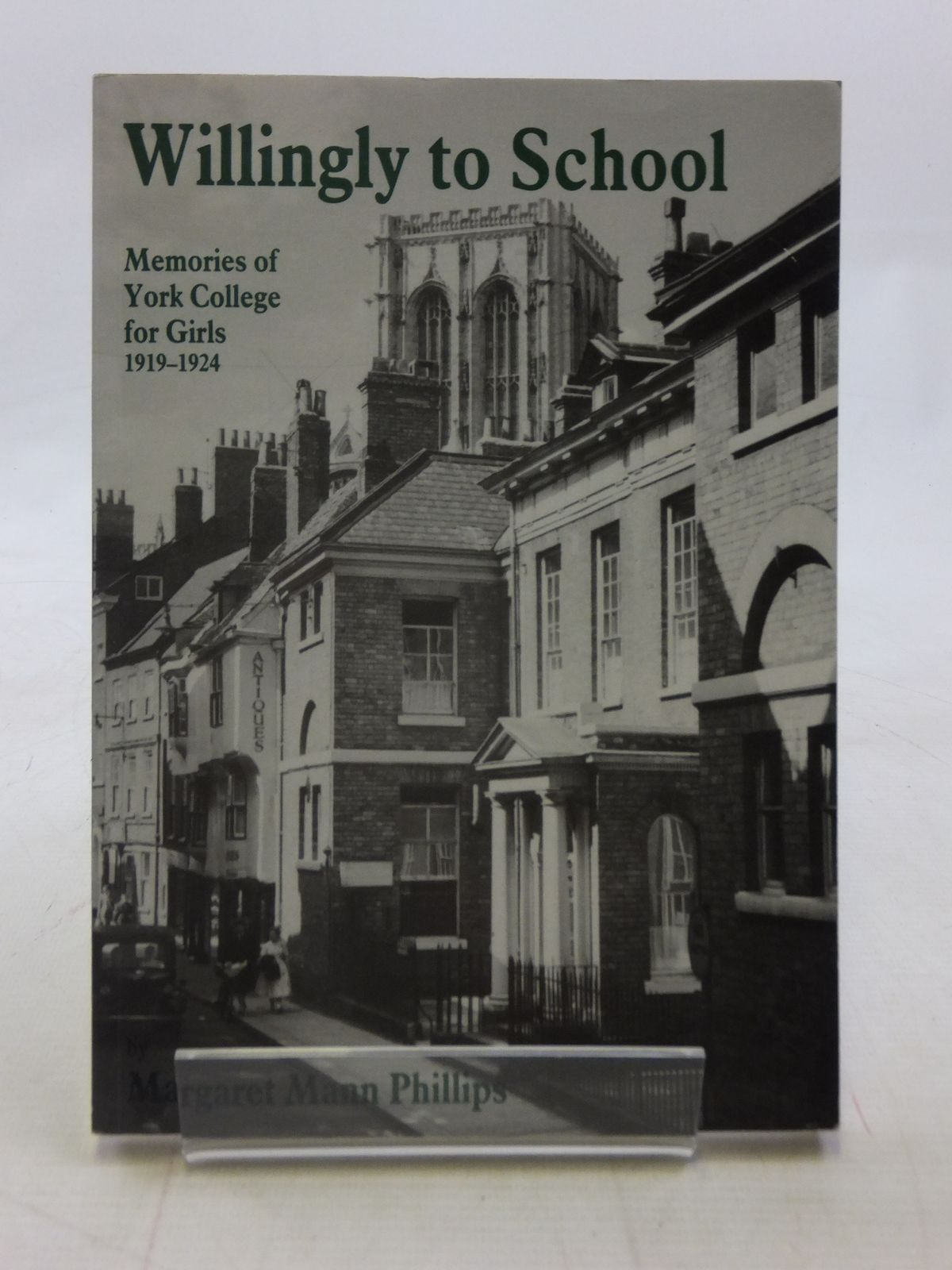 Photo of WILLINGLY TO SCHOOL written by Phillips, Margaret Mann published by Highgate Publications Ltd (STOCK CODE: 1605885)  for sale by Stella & Rose's Books