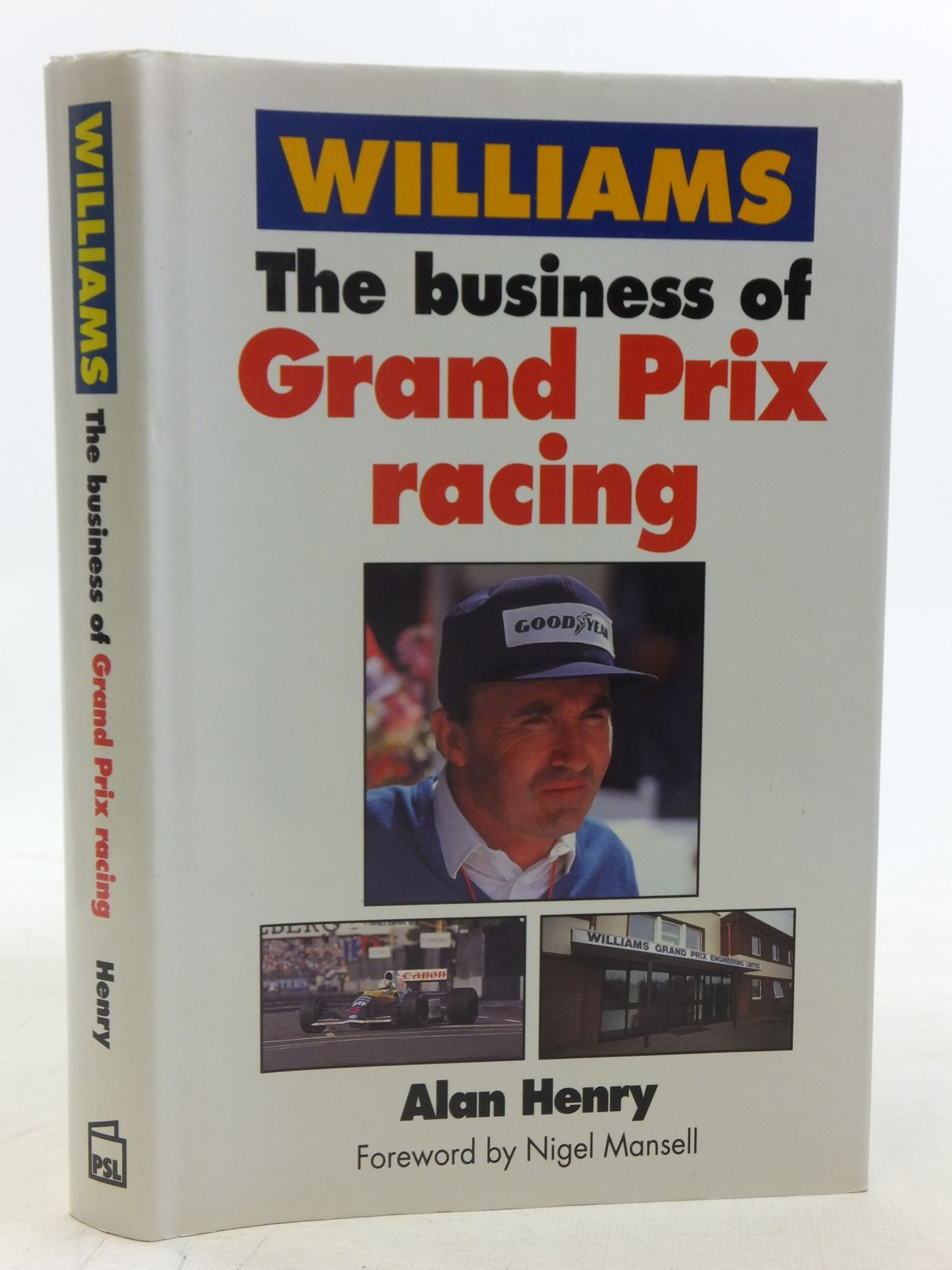 Photo of WILLIAMS THE BUSINESS OF GRAND PRIX RACING written by Henry, Alan published by Patrick Stephens Limited (STOCK CODE: 1606117)  for sale by Stella & Rose's Books