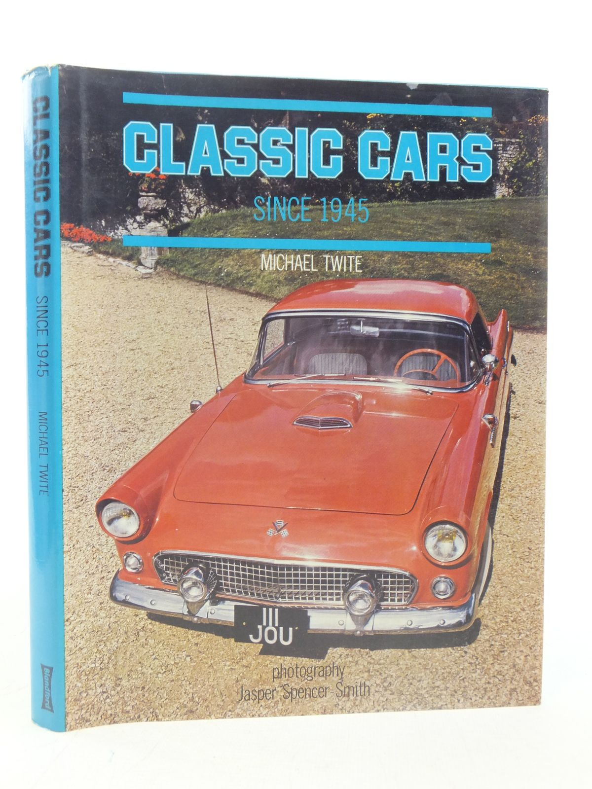 Photo of CLASSIC CARS SINCE 1945 written by Twite, Michael published by Blandford Press (STOCK CODE: 1606147)  for sale by Stella & Rose's Books