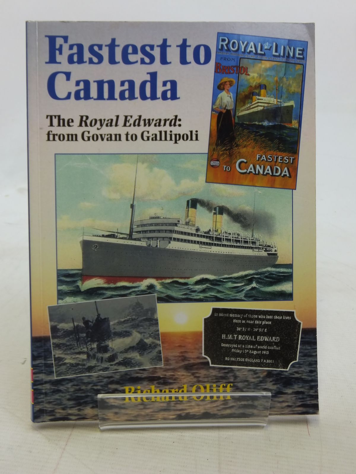 Photo of FASTEST TO CANADA THE ROYAL EDWARD FROM GOVAN TO GALLIPOLI written by Oliff, Richard published by Silver Link Publishing (STOCK CODE: 1606156)  for sale by Stella & Rose's Books