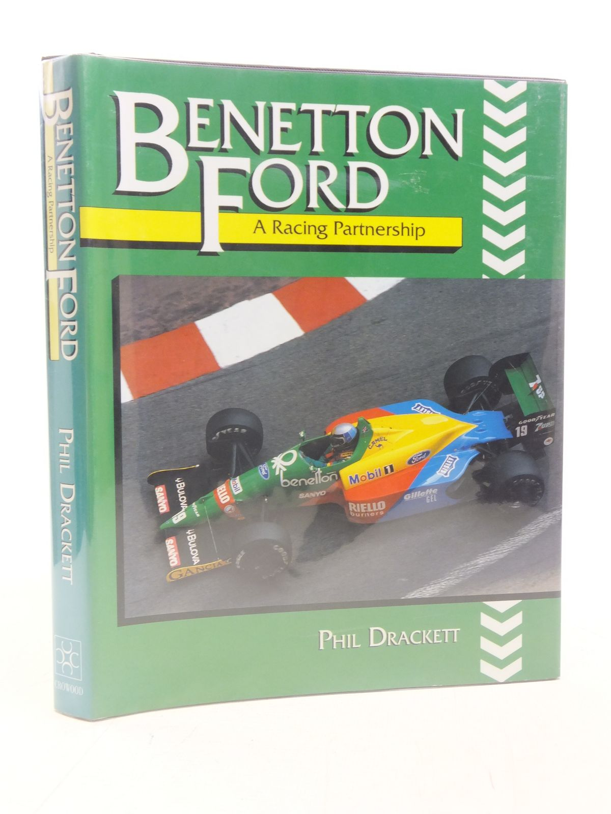 Photo of BENETTON FORD: A RACING PARTNERSHIP written by Drackett, Phil published by The Crowood Press (STOCK CODE: 1606170)  for sale by Stella & Rose's Books