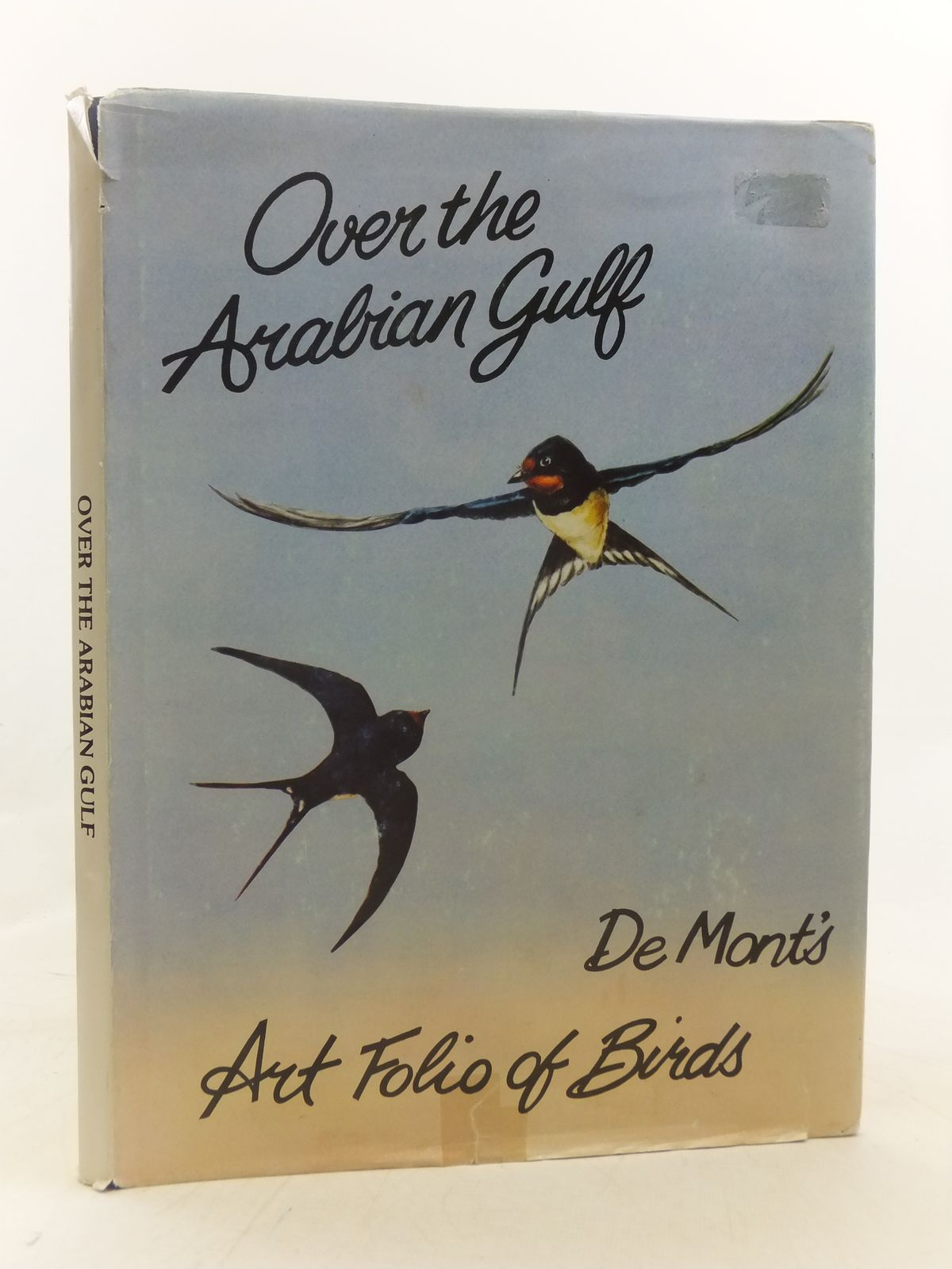 Photo of OVER THE ARABIAN GULF written by Widgery, Desmond E. illustrated by De Mont, published by De Mont Publications (STOCK CODE: 1606229)  for sale by Stella & Rose's Books