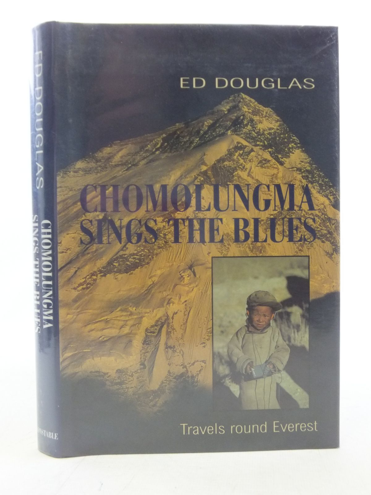 Photo of CHOMOLUNGMA SINGS THE BLUES written by Douglas, Ed published by Constable (STOCK CODE: 1606240)  for sale by Stella & Rose's Books