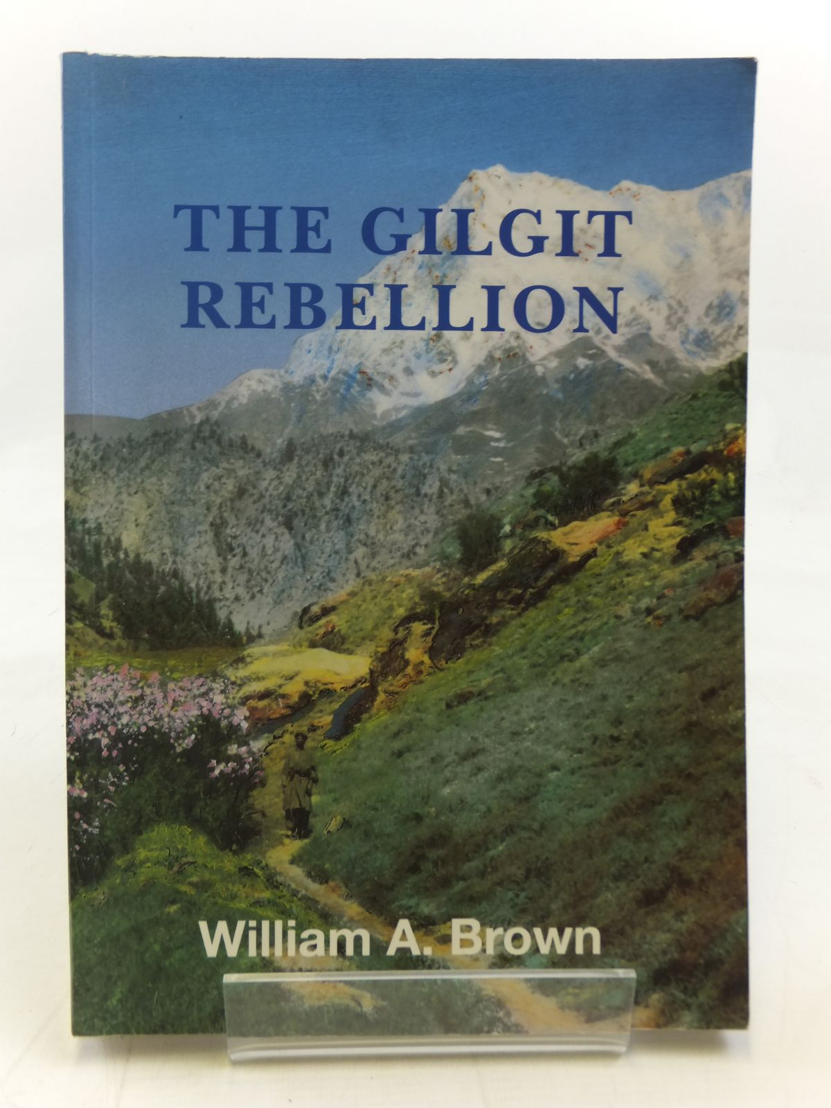 Photo of THE GILGIT REBELLION written by Brown, William A. published by Ibex (STOCK CODE: 1606277)  for sale by Stella & Rose's Books