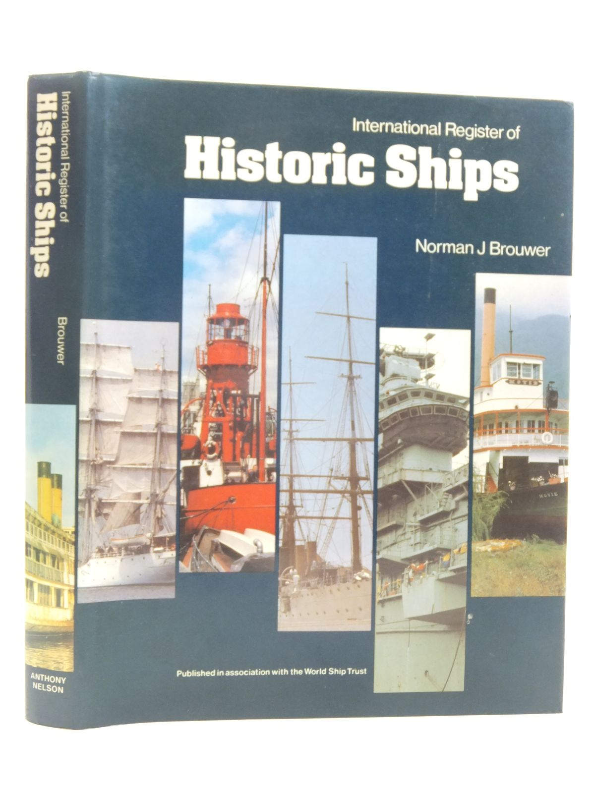 Photo of INTERNATIONAL REGISTER OF HISTORIC SHIPS written by Brouwer, Norman J. published by Anthony Nelson Ltd. (STOCK CODE: 1606374)  for sale by Stella & Rose's Books