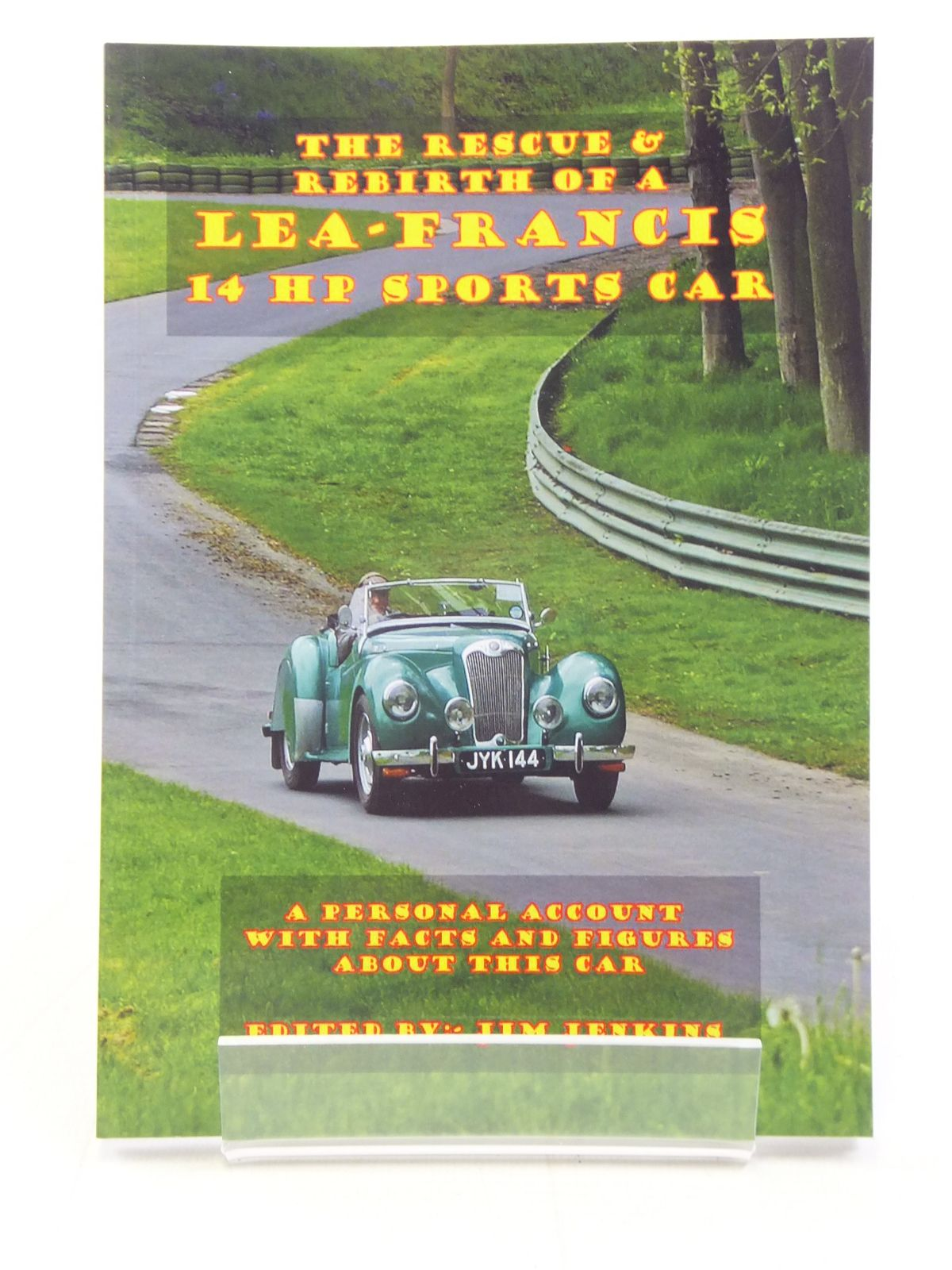 Photo of THE RESCUE & REBIRTH OF A LEA-FRANCIS 14 HP SPORTS CAR written by Jenkins, Jim published by Jim Jenkins (STOCK CODE: 1606387)  for sale by Stella & Rose's Books
