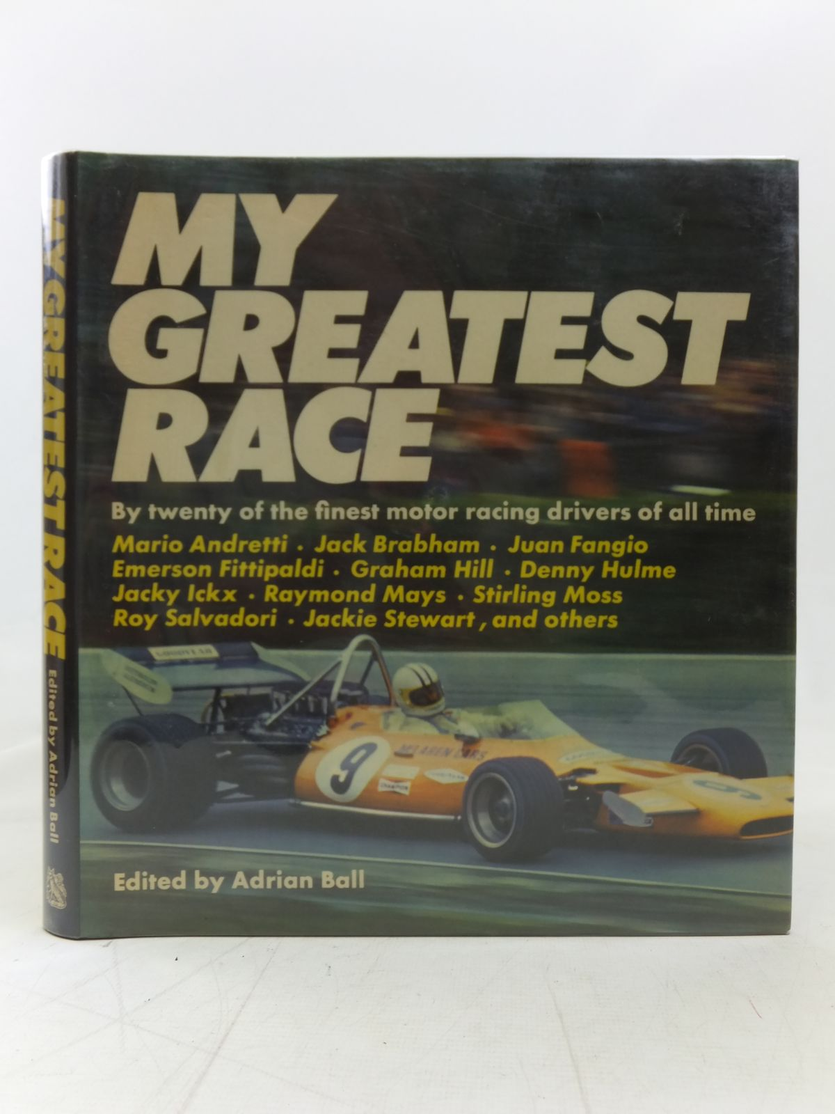 Photo of MY GREATEST RACE written by Ball, Adrian published by Hart-Davis, MacGibbon (STOCK CODE: 1606418)  for sale by Stella & Rose's Books
