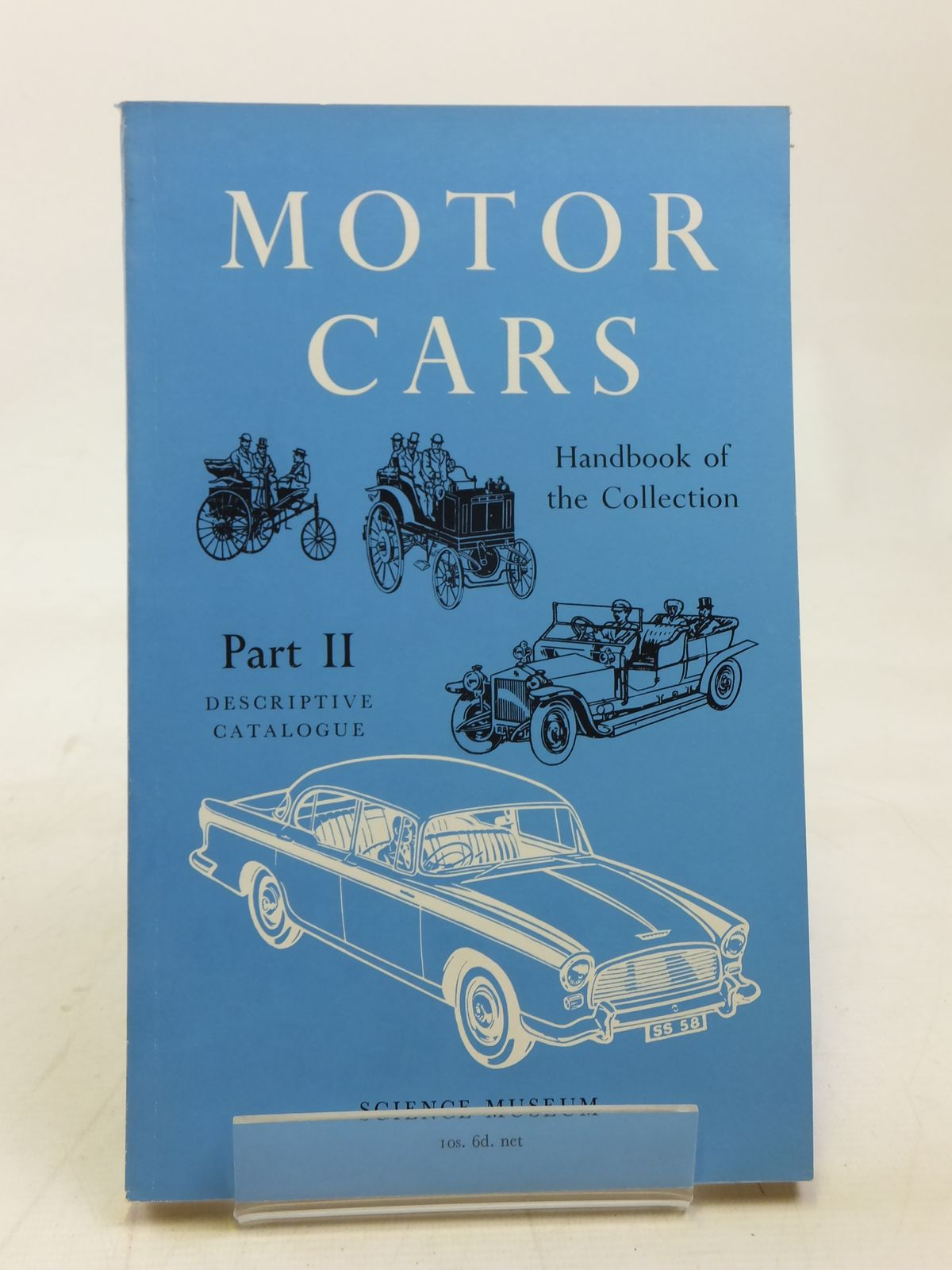 Photo of HANDBOOK OF THE COLLECTION ILLUSTRATING MOTOR CARS PART II written by Caunter, C.F. published by HMSO (STOCK CODE: 1606439)  for sale by Stella & Rose's Books