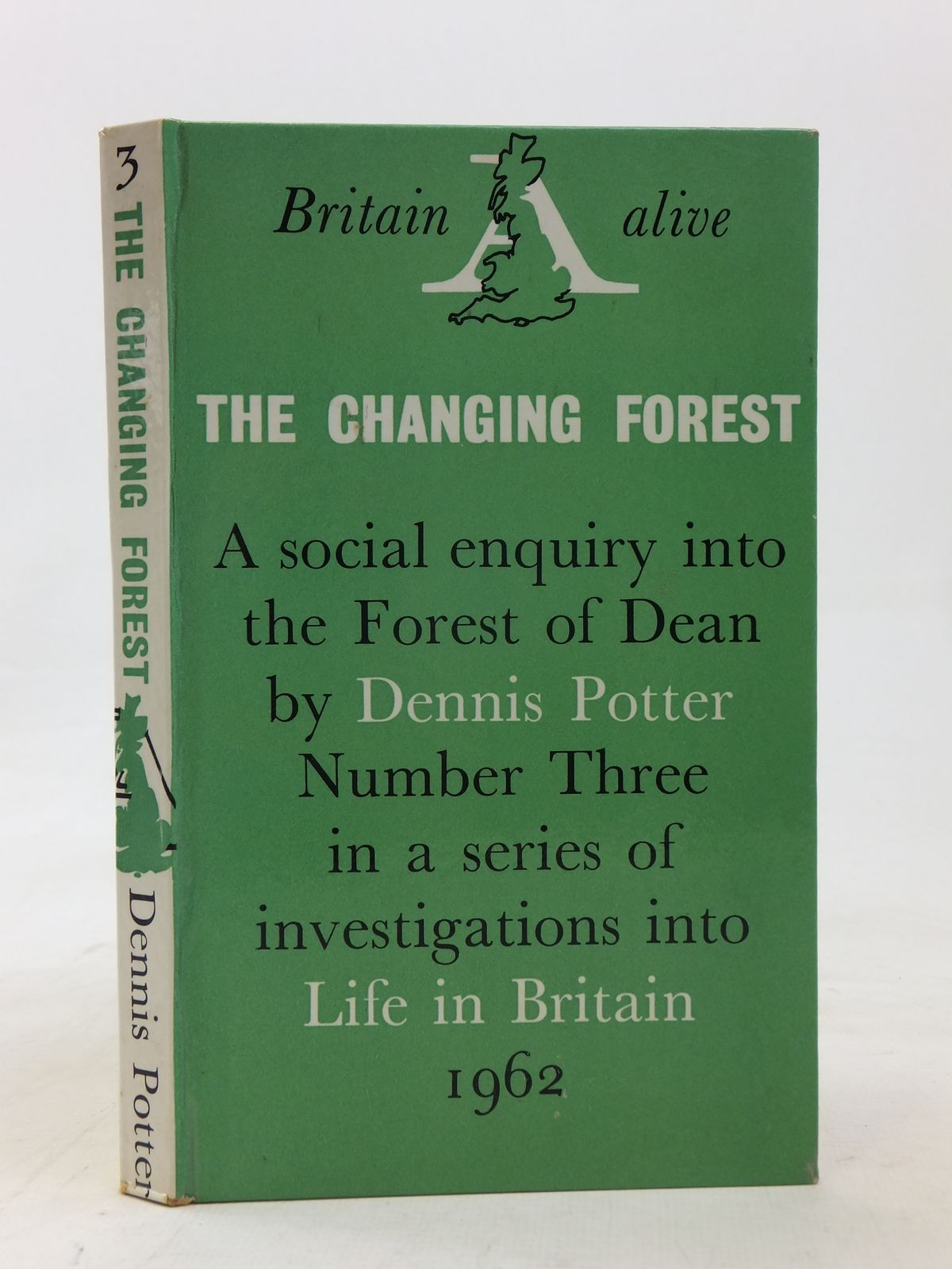 Photo of THE CHANGING FOREST: LIFE IN THE FOREST OF DEAN TODAY written by Potter, Dennis published by Secker & Warburg (STOCK CODE: 1606440)  for sale by Stella & Rose's Books