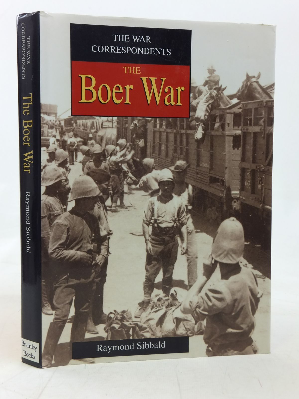 Photo of THE WAR CORRESPONDENTS THE BOER WAR written by Sibbald, Raymond published by Bramley Books (STOCK CODE: 1606459)  for sale by Stella & Rose's Books