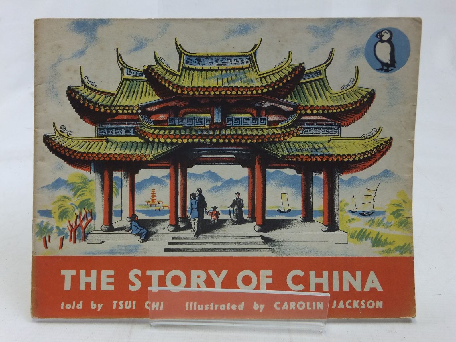 Photo of THE STORY OF CHINA written by Chi, Tsui illustrated by Jackson, Carolin published by Penguin Books (STOCK CODE: 1606465)  for sale by Stella & Rose's Books