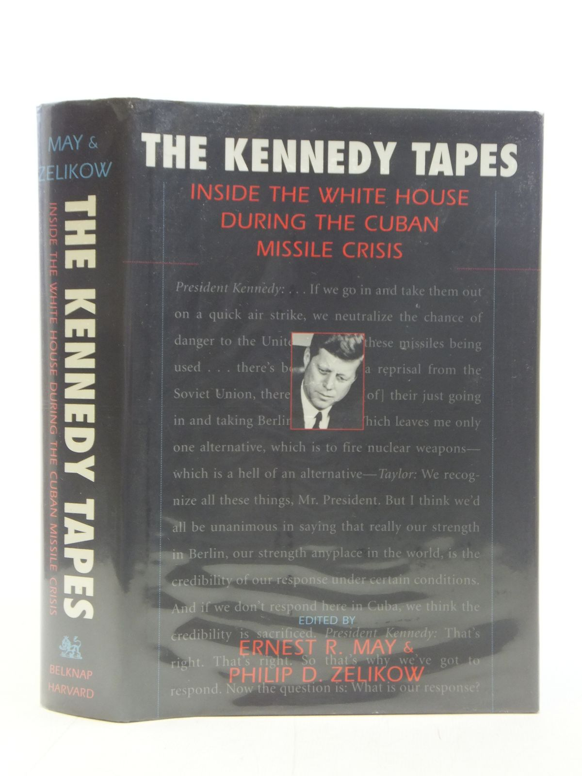 Photo of THE KENNEDY TAPES written by May, Ernest R.<br />Zelikow, Philip D. published by Belknap Press, Harvard University Press (STOCK CODE: 1606486)  for sale by Stella & Rose's Books